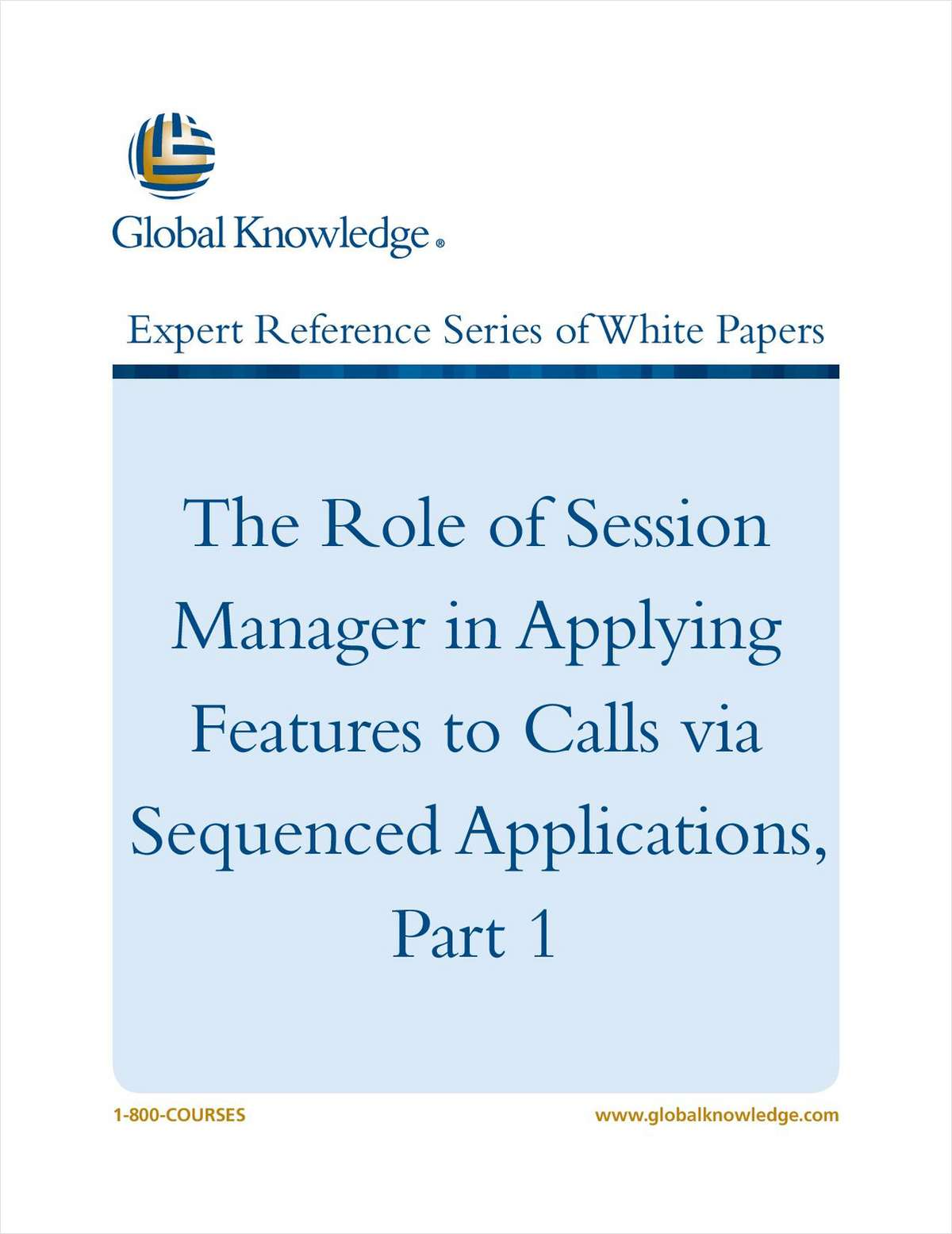 The Role of Session Manager in Applying Features to Calls via Sequenced Applications, Part 1