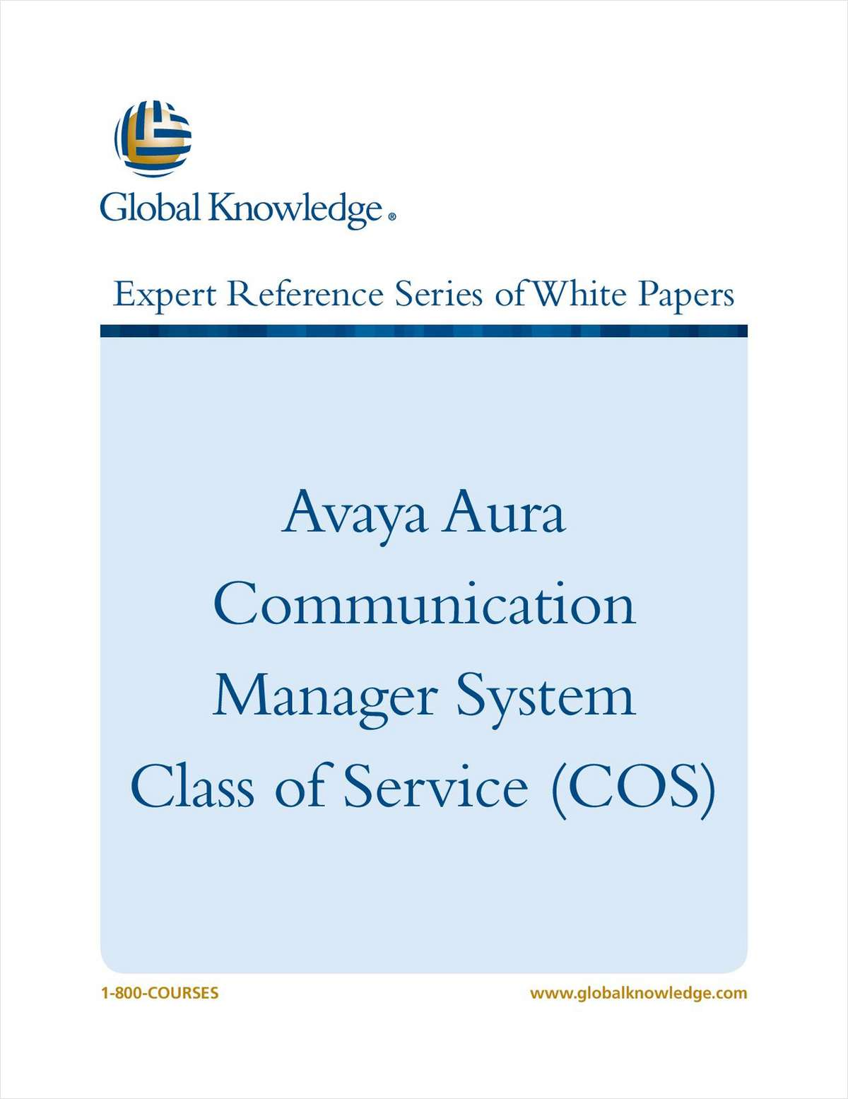 Avaya Aura Communication Manager System Class of Service (COS)