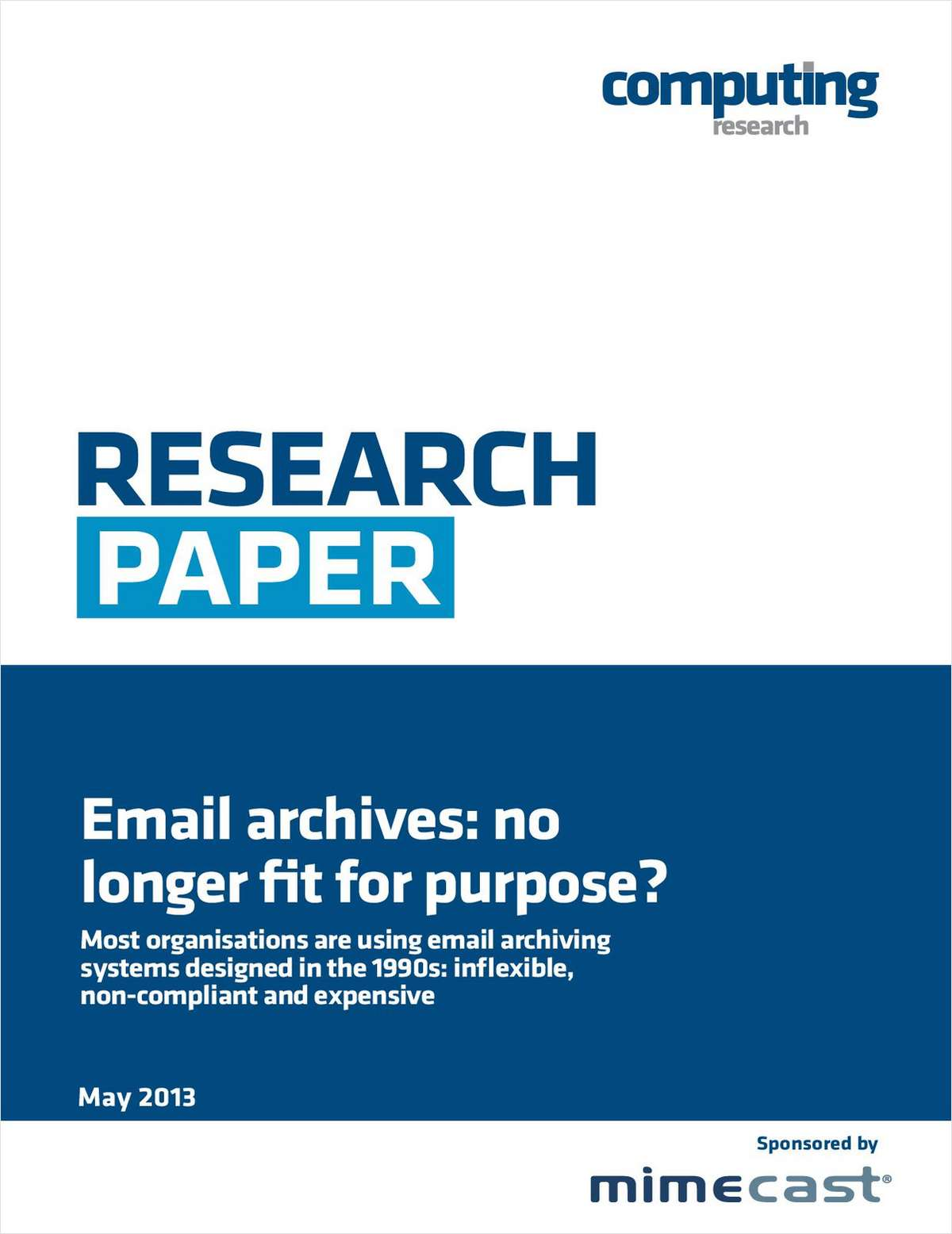 Email Archives: No Longer Fit for Purpose?