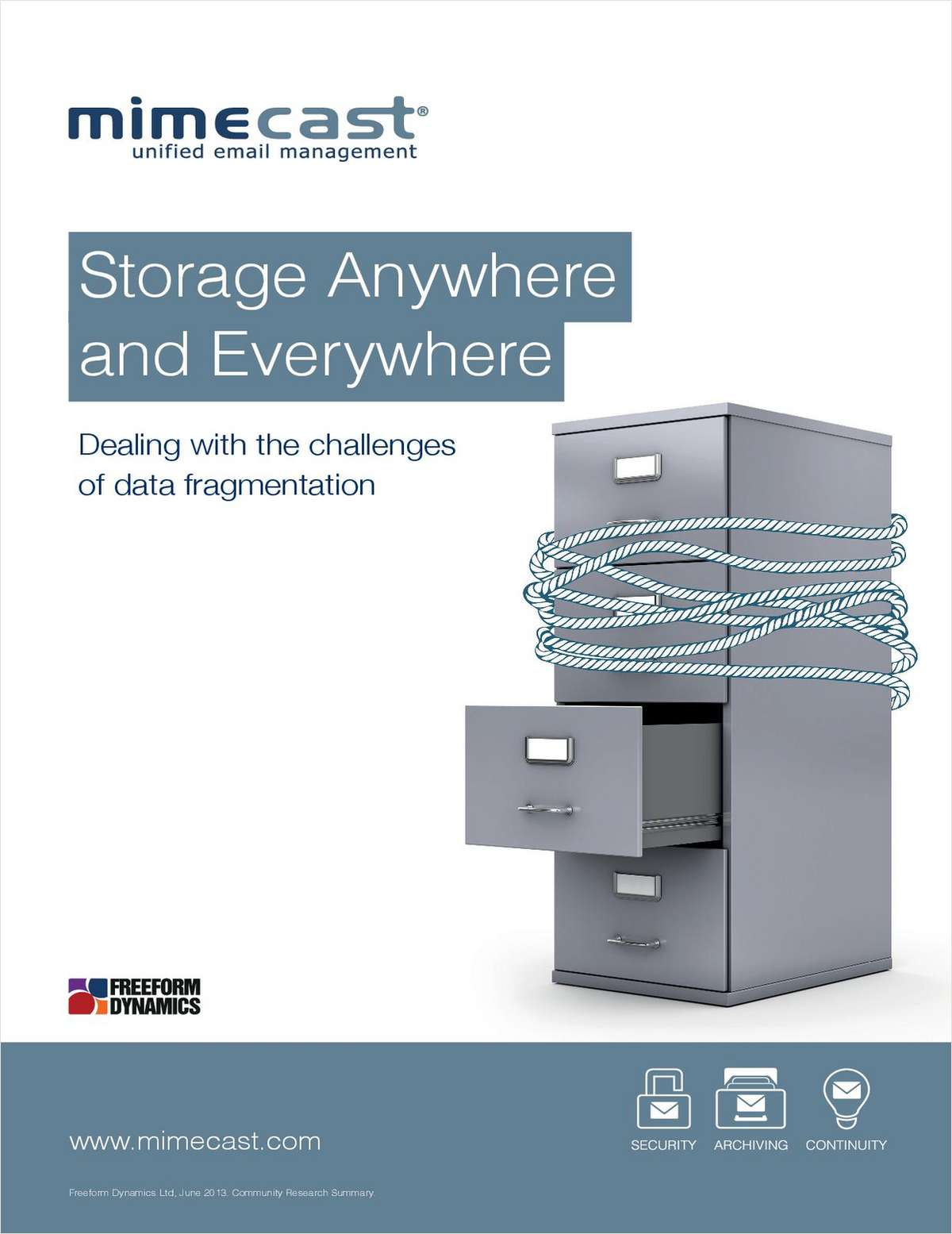 Storage Anywhere and Everywhere: Dealing with the Challenges of Data Fragmentation