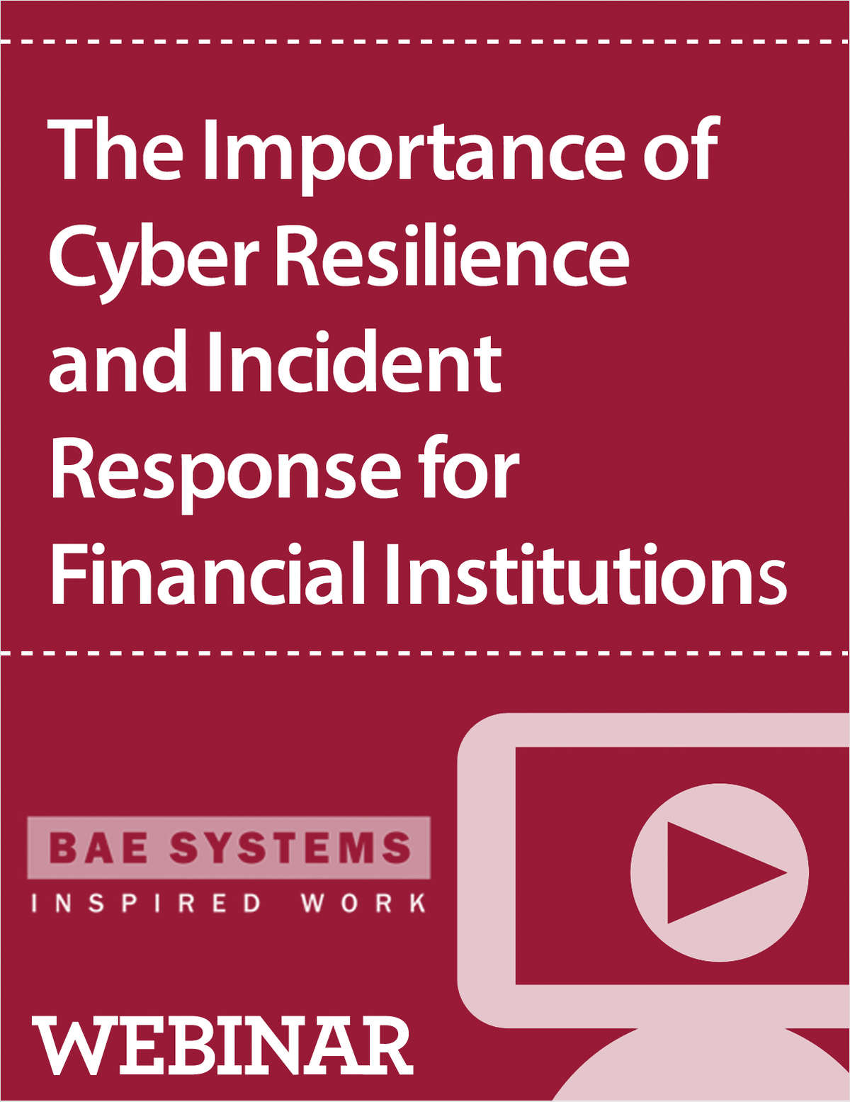 The Importance of Cyber Resilience and Incident Response for Financial Institutions