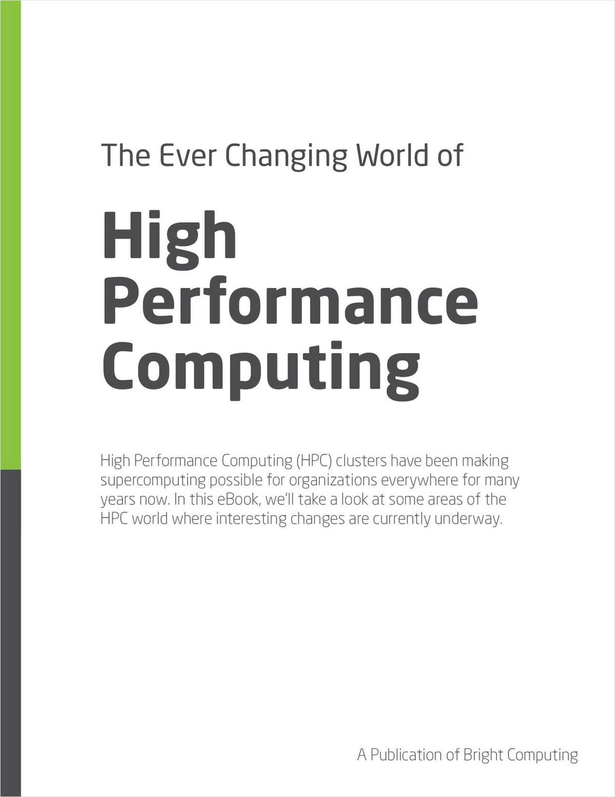 The Ever Changing World of HPC