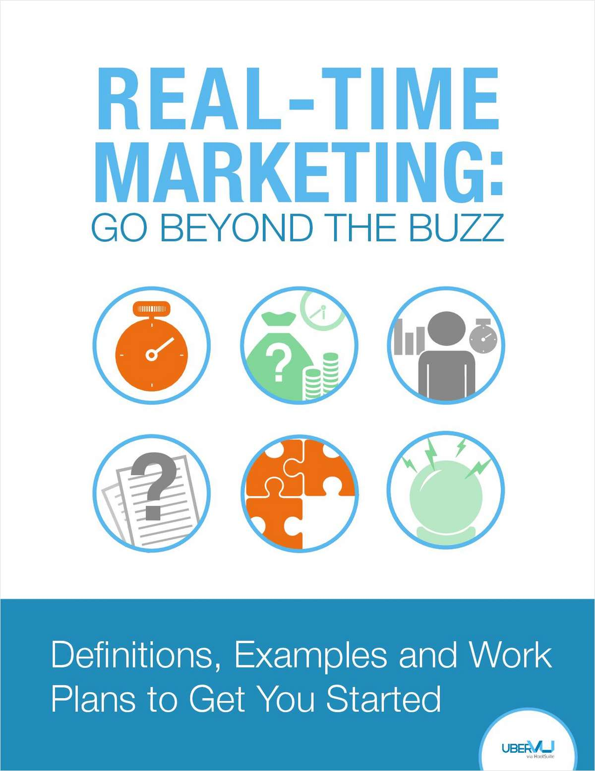 Real-Time Marketing: Go Beyond The Buzz