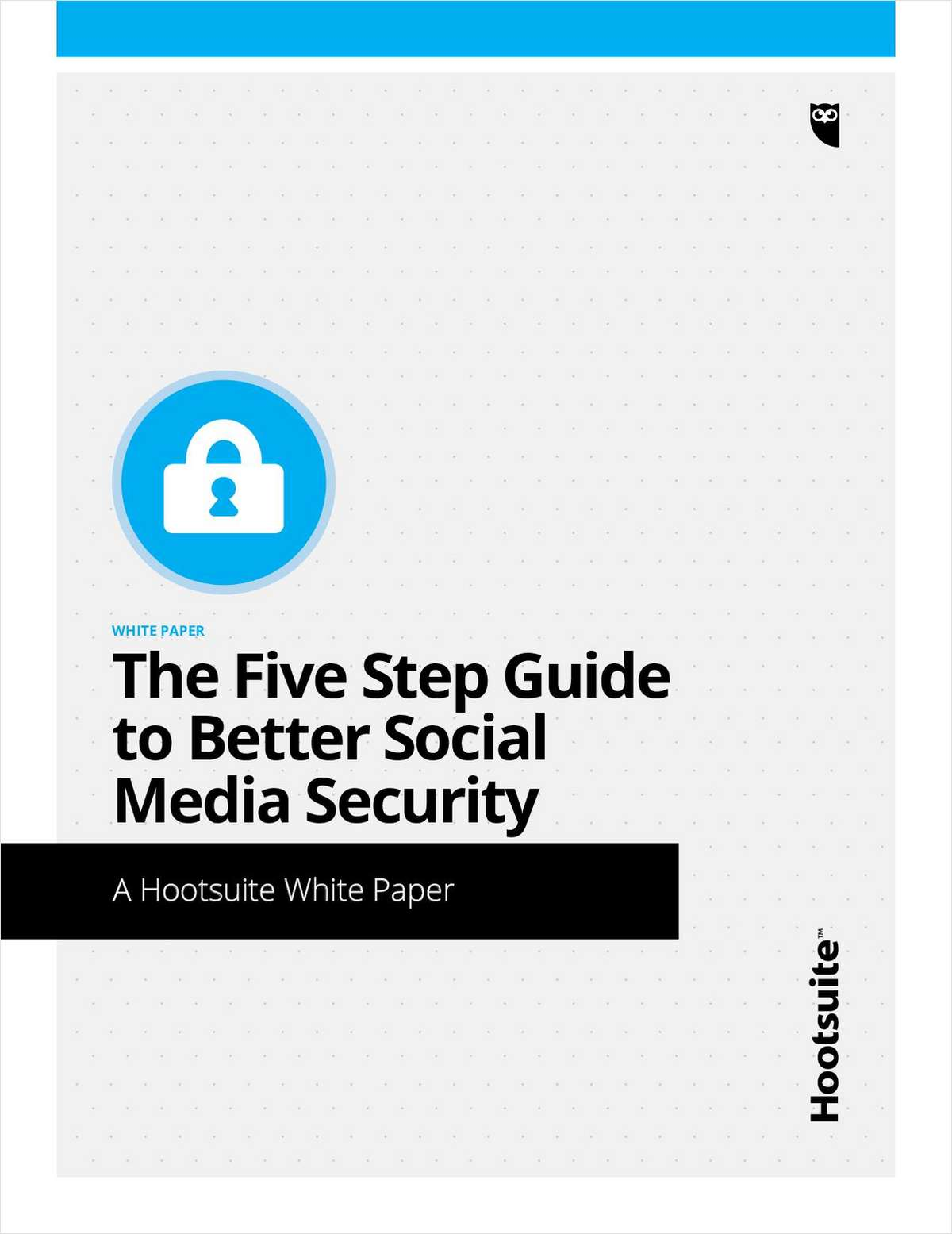 The Five Step Guide to Better Social Media Security