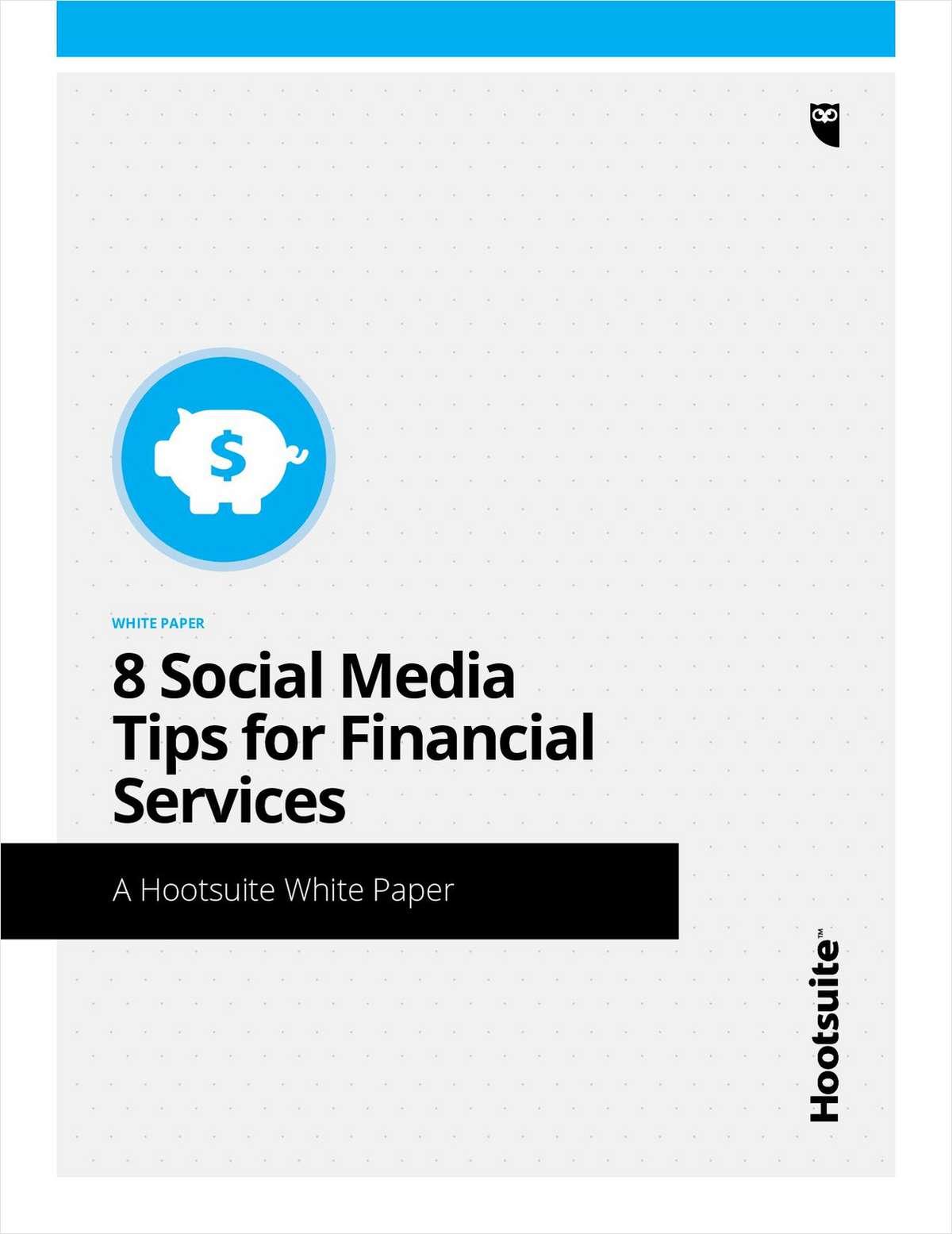 8 Social Media Tips for Financial Services