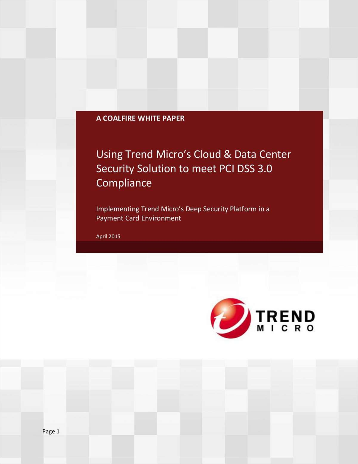 Using Trend Micro's Cloud & Data Center Security Solution to meet PCI DSS 3.0 Compliance