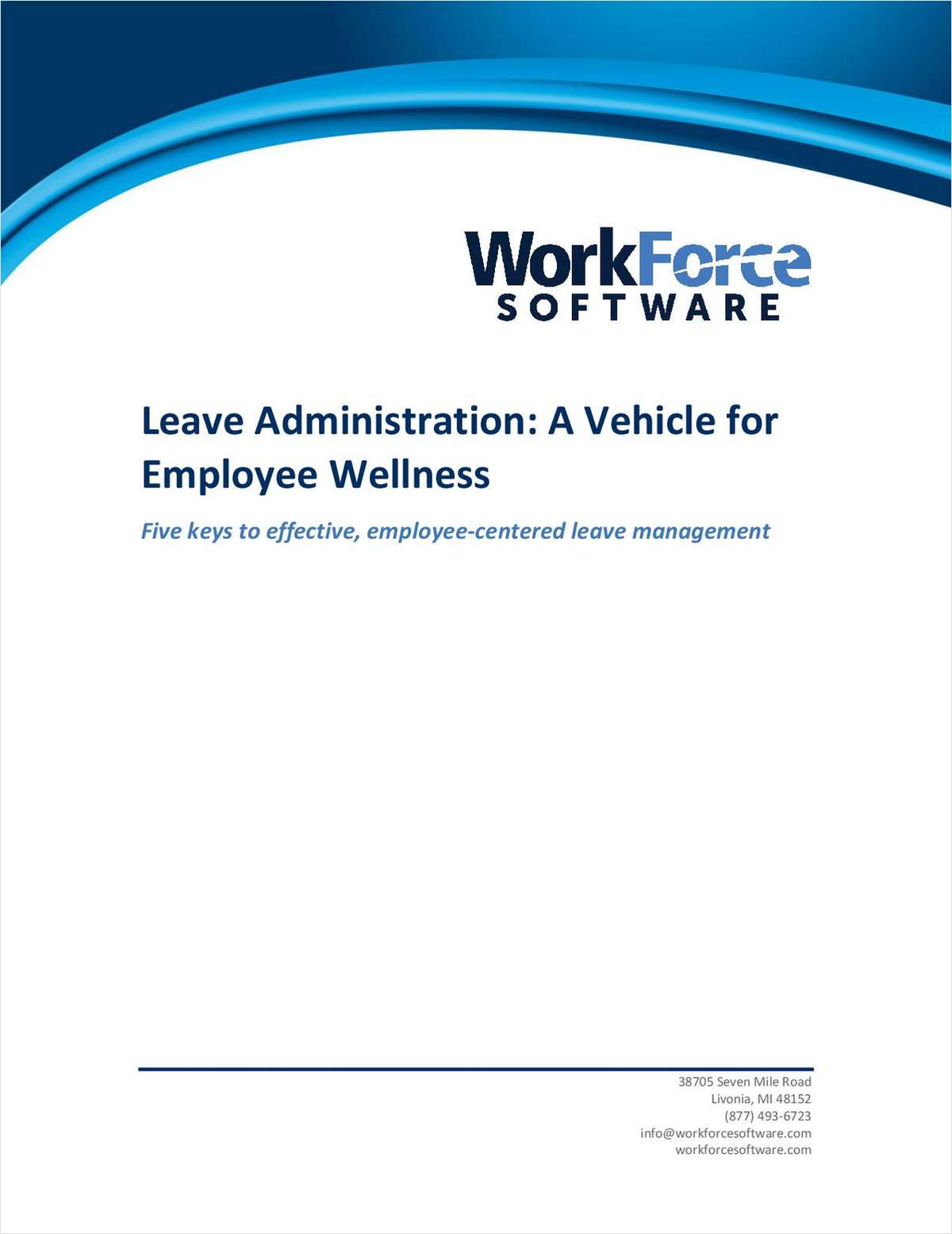 Leave Administration: A Vehicle for Employee Wellness