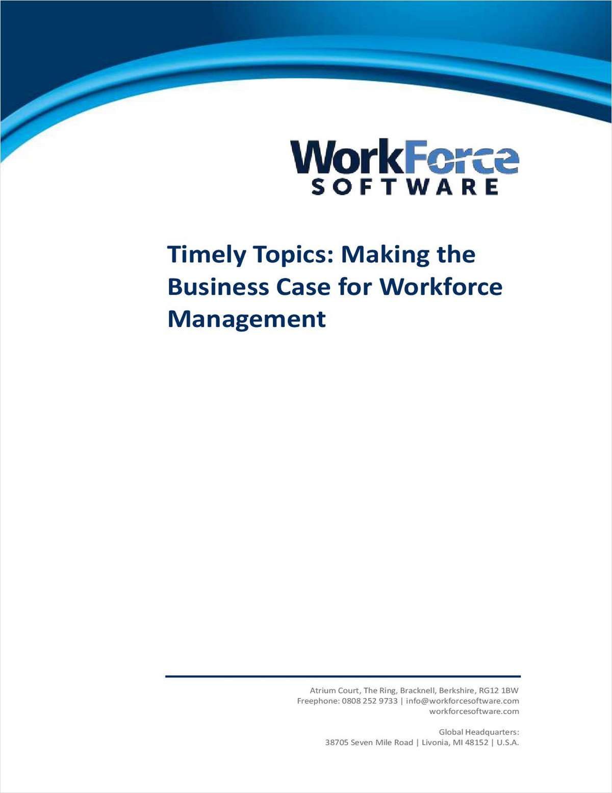 Timely Topics: Making the  Business Case for Workforce Management