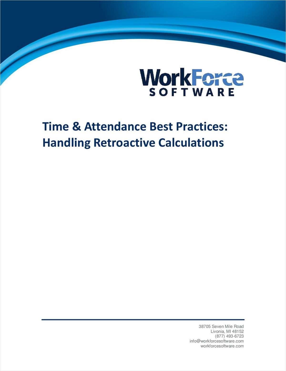 Time & Attendance Best Practices: Handling Retroactive Calculations