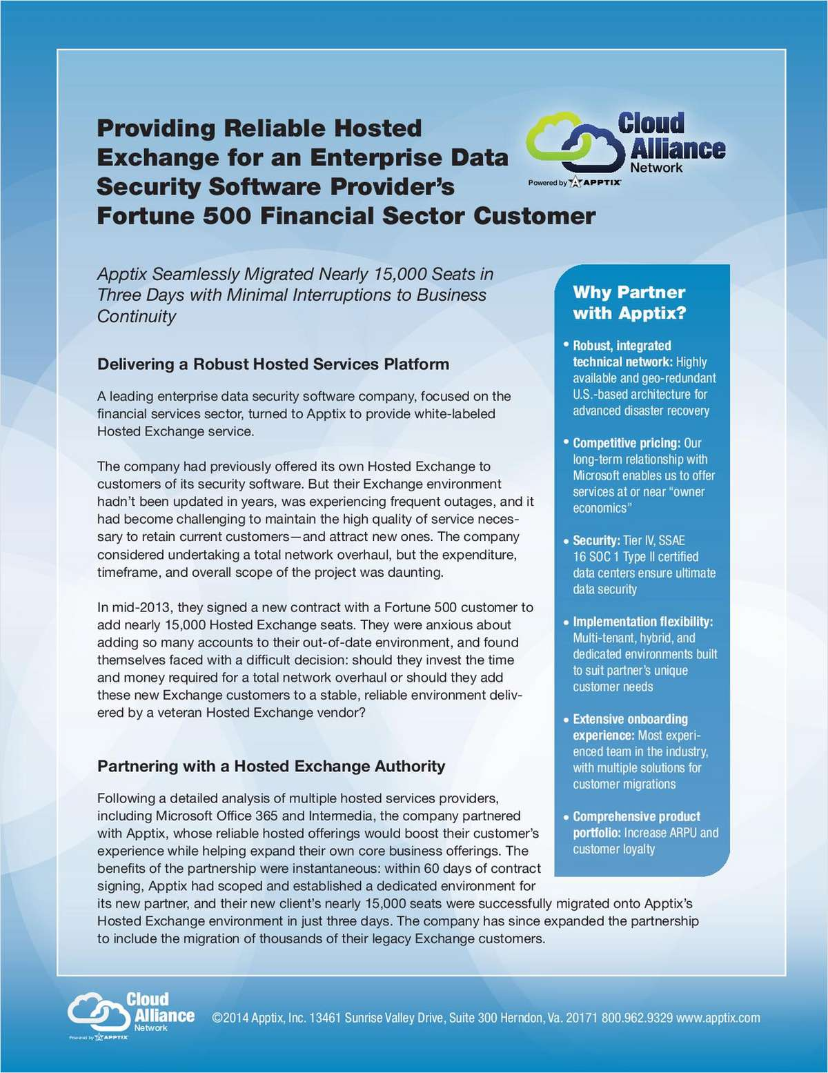 Providing Reliable Hosted Exchange for a Fortune 500 Financial Sector Customer