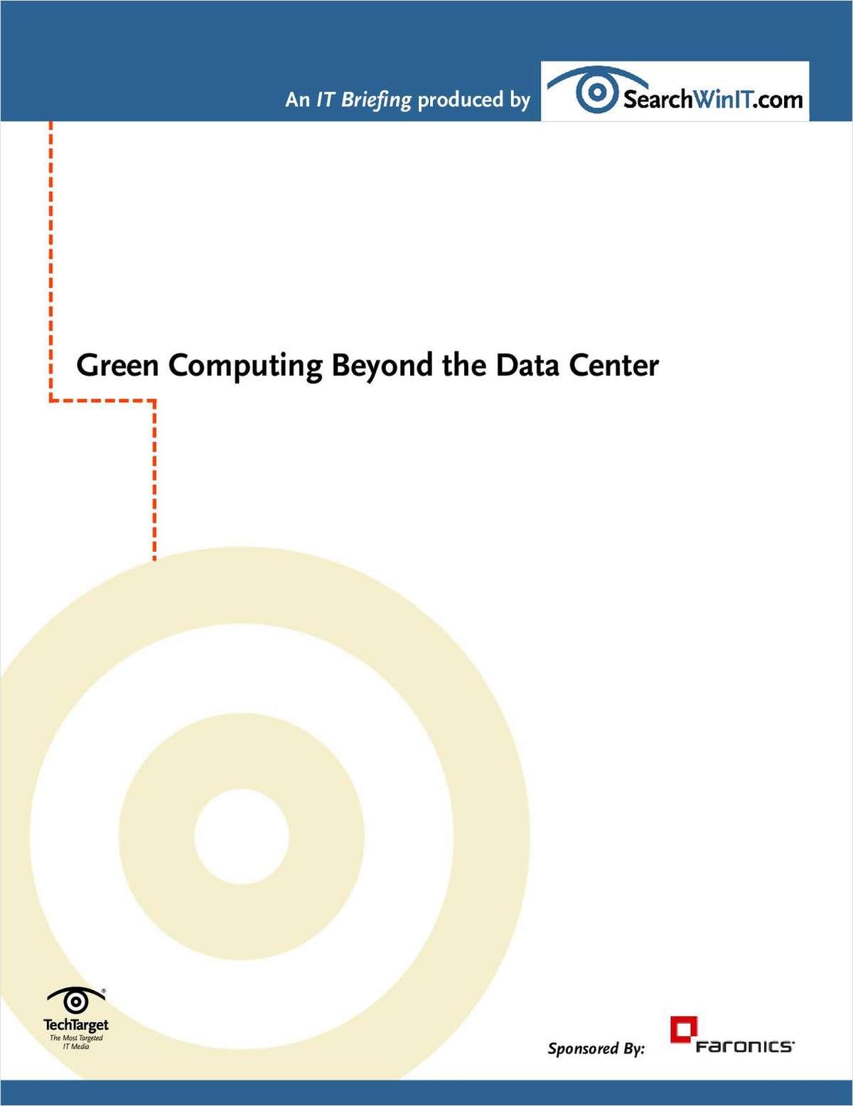 Green Computing Beyond The Datacenter