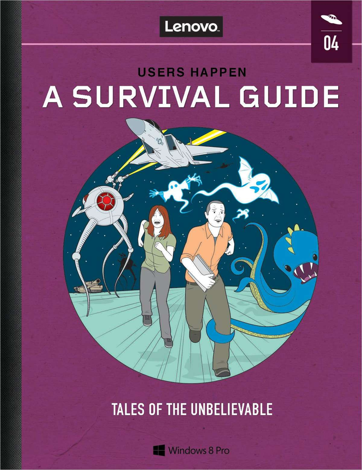 Users Happen: A Survival Guide - Tales of the Unbelievable