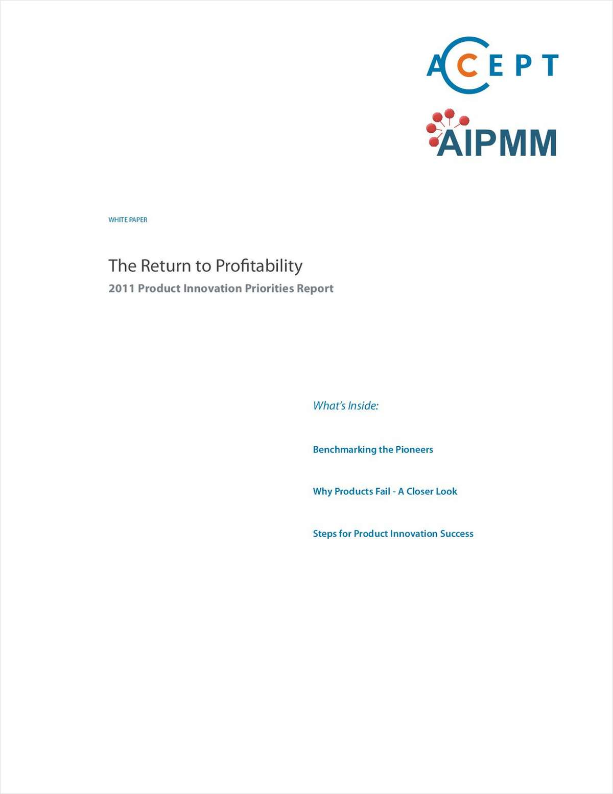 The Return to Profitability: 2011 Product Innovation Priorities Report
