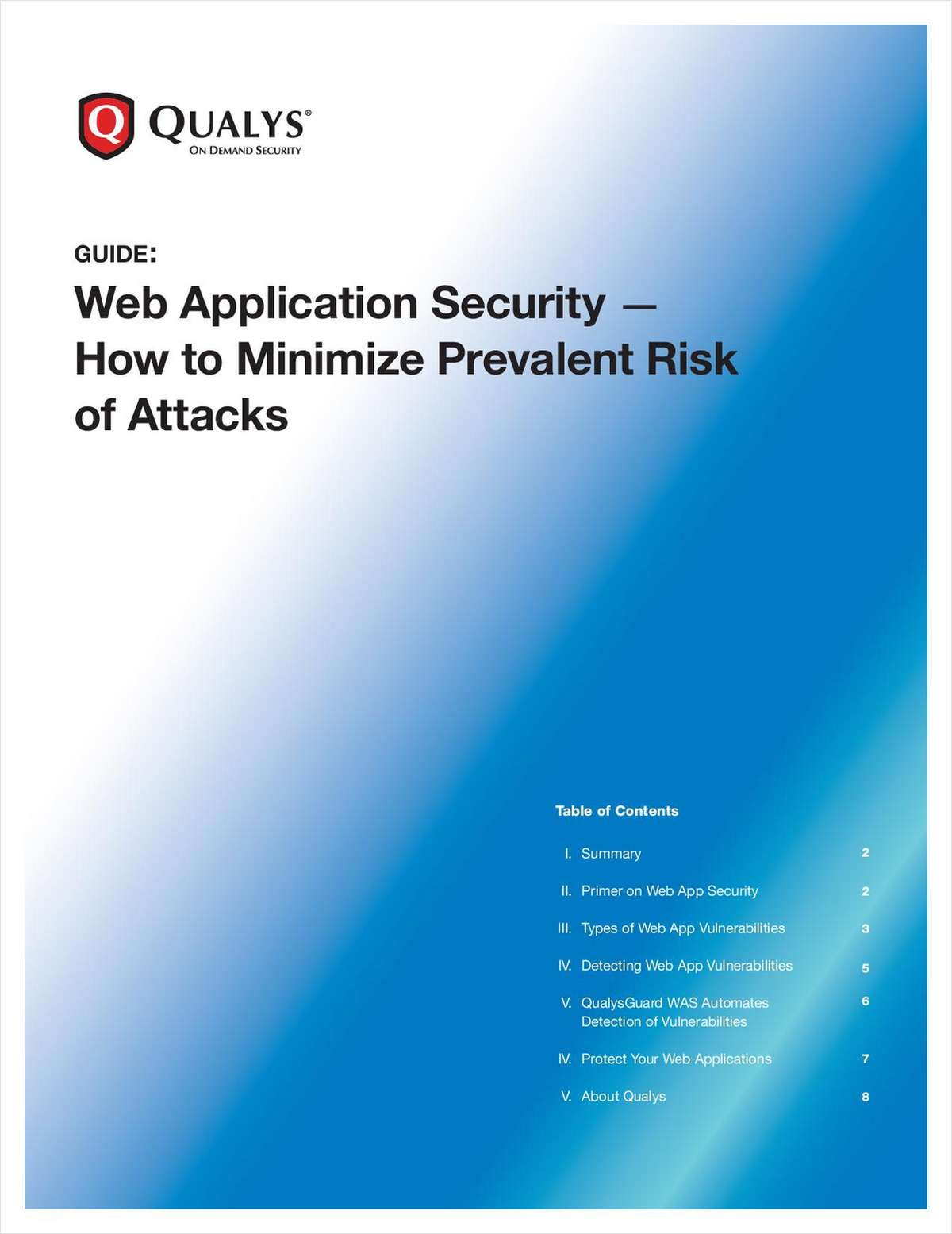 Web Application Security; How to Minimize Prevalent Risk of Attacks