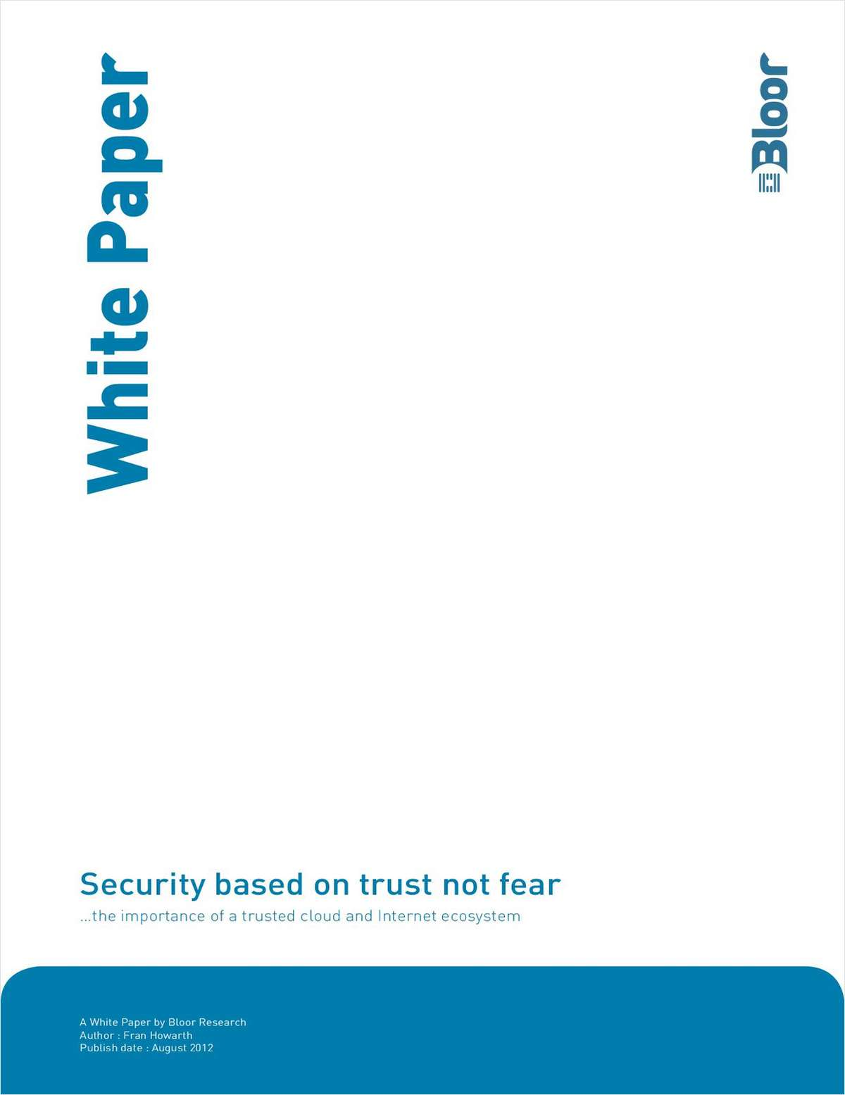 Security Based on Trust, Not Fear