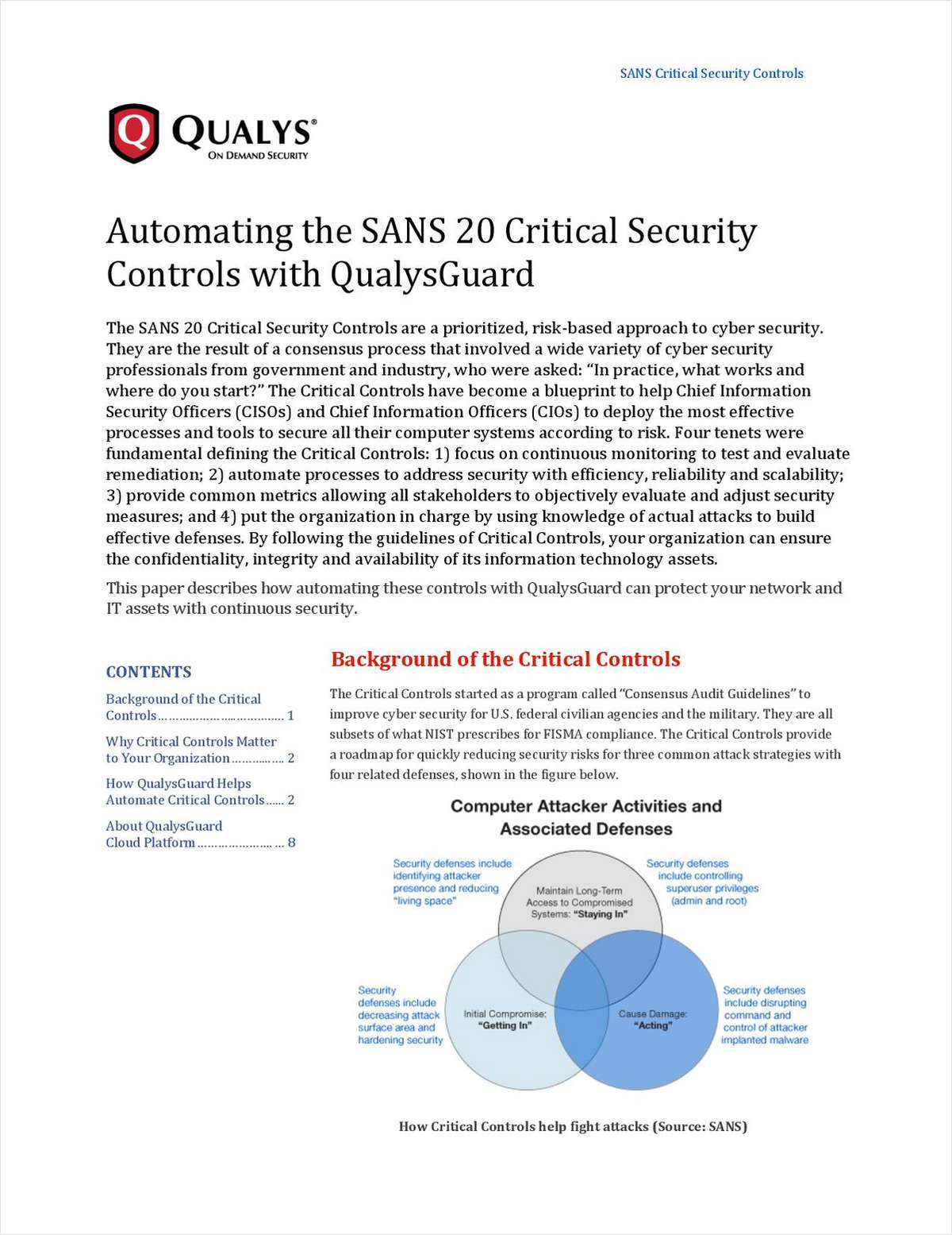 Automating the SANS 20 Critical Security Controls with QualysGuard