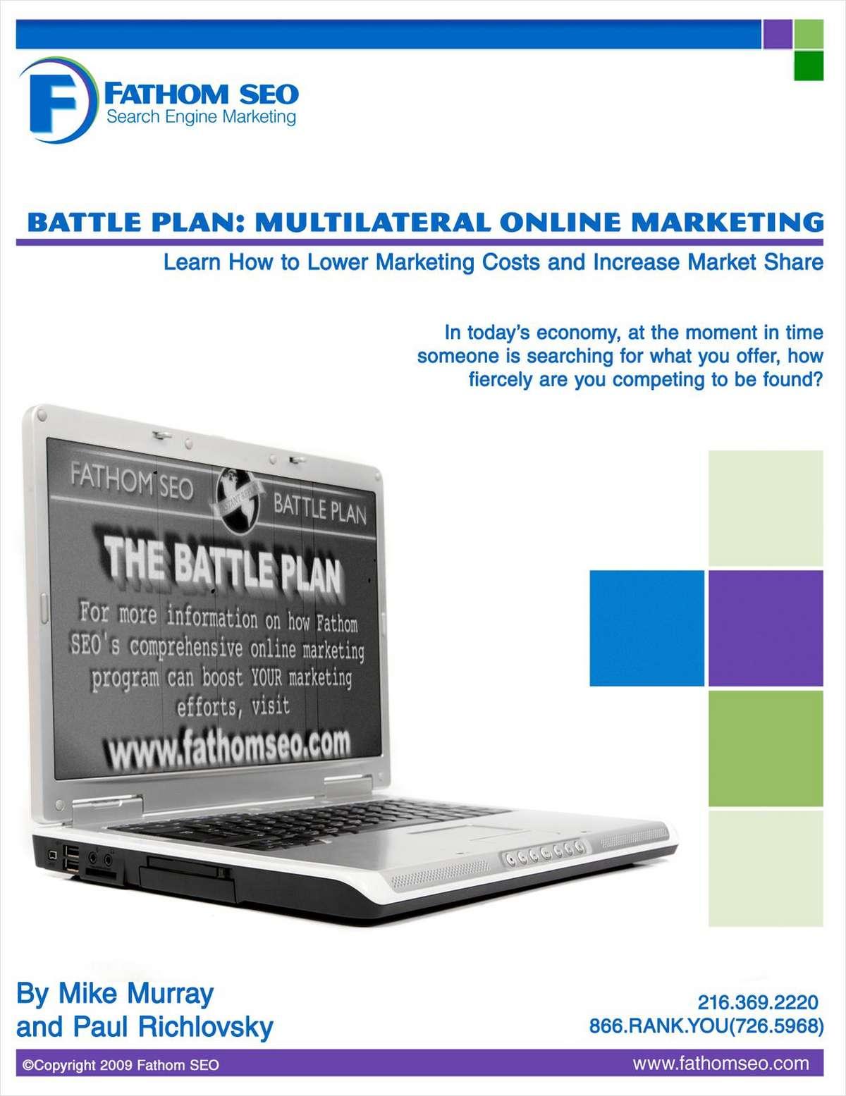 Battle Plan: Multilateral Online Marketing (MOM)