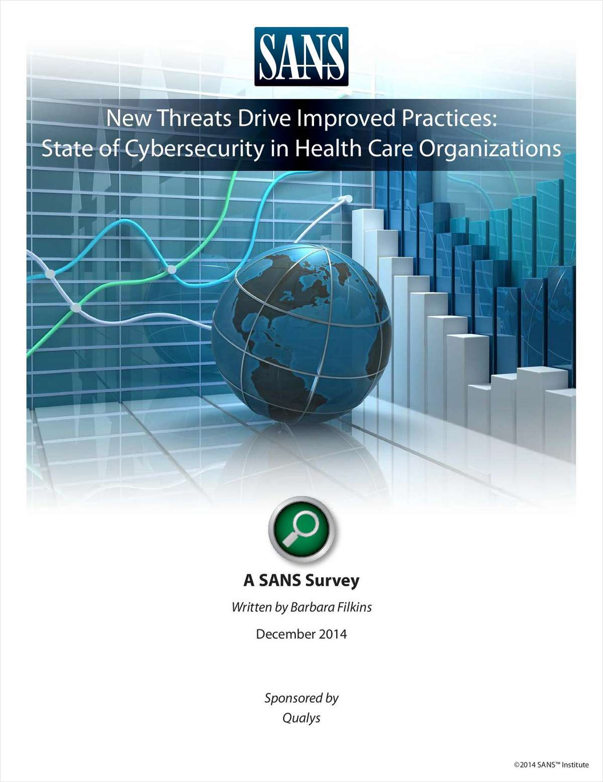 State of Cybersecurity in Health Care Organizations