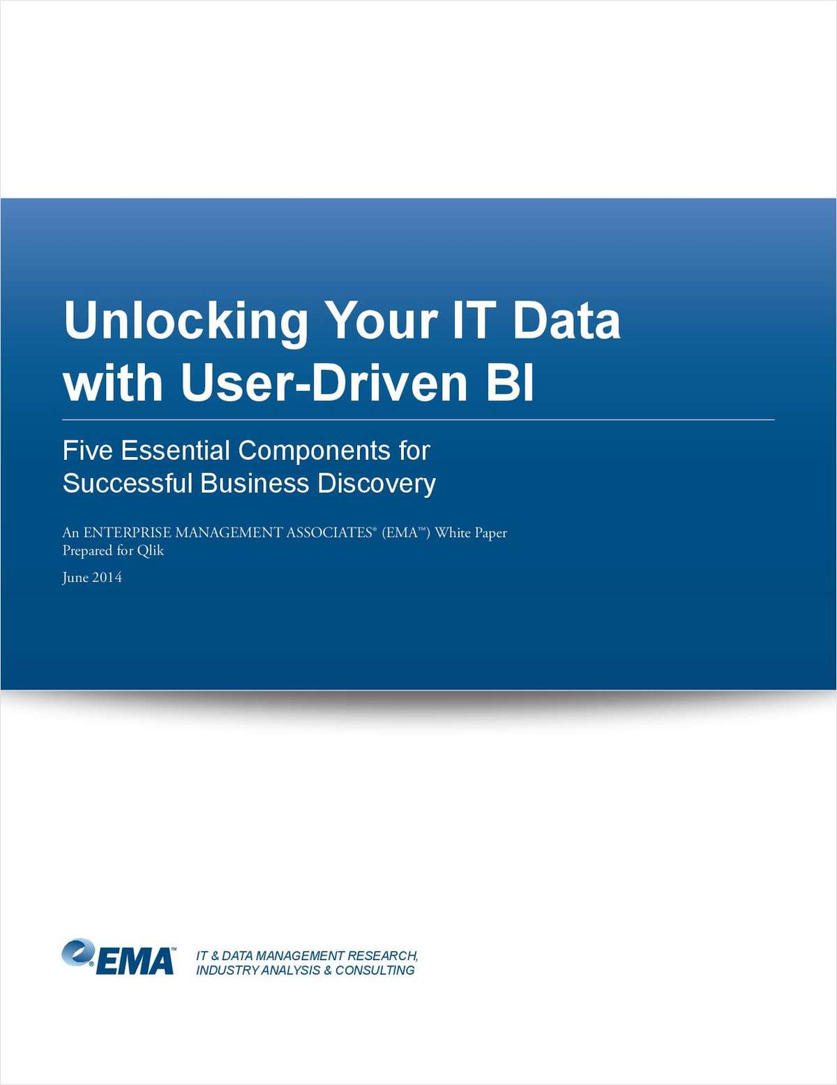 Unlocking Your IT Data with User-Driven BI