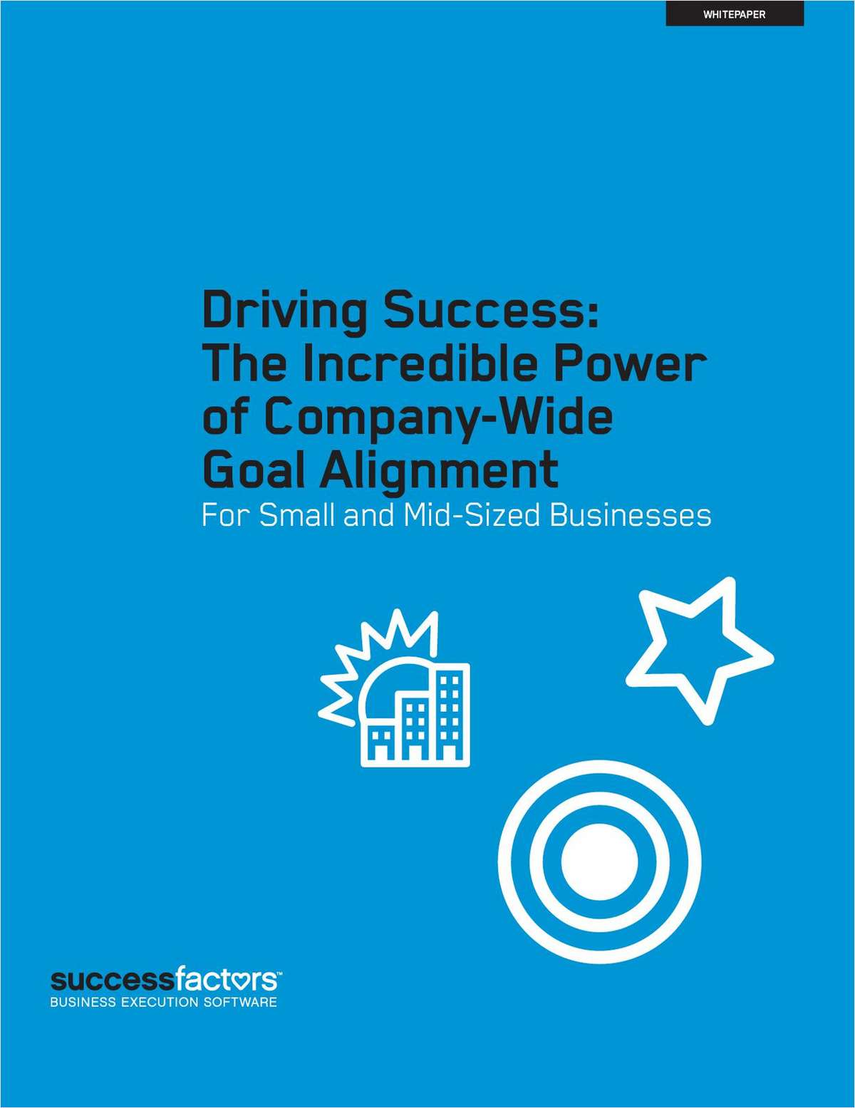 The Incredible Power of Company-Wide Goal Alignment for Small and Mid-Sized Businesses