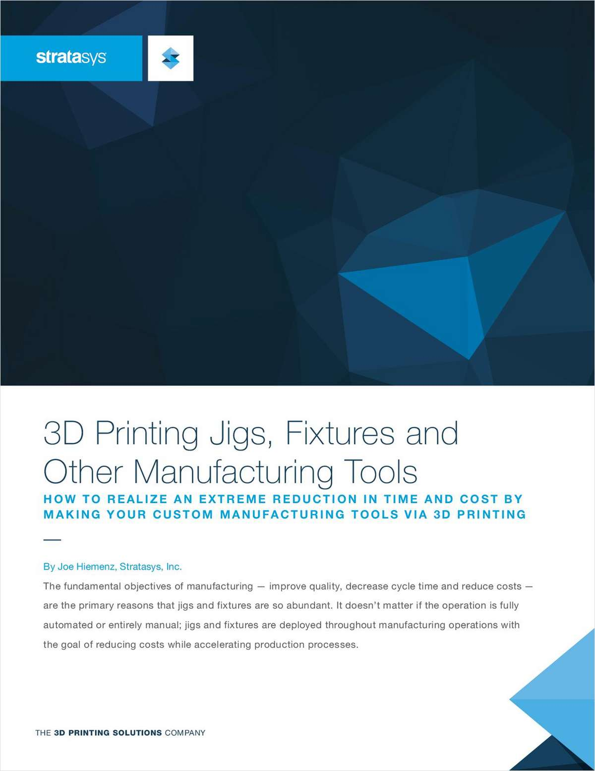 3D Printing Jigs, Fixtures and Other Manufacturing Tools