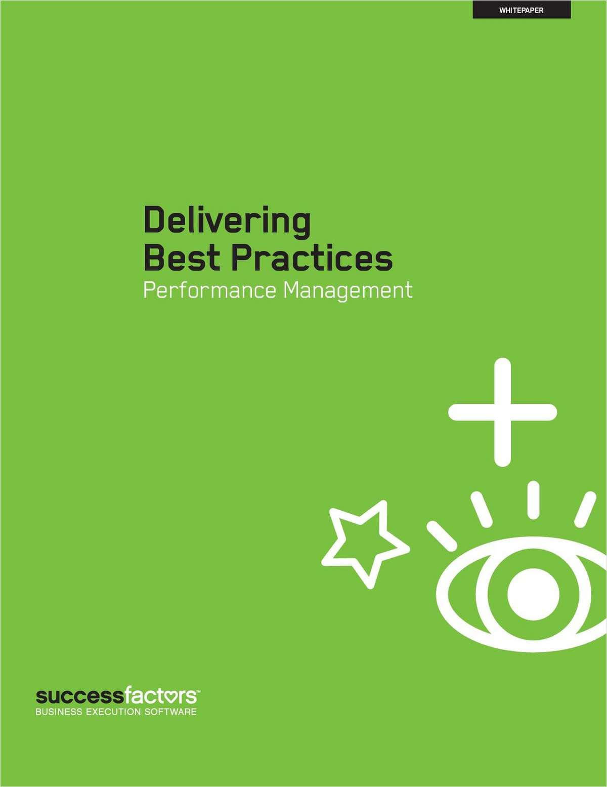 Performance Management Best Practices: The Challenges of Deploying Performance Management