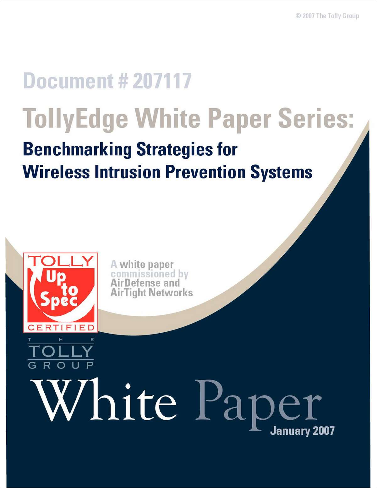 Benchmarking Strategies for Wireless Intrusion Prevention Systems