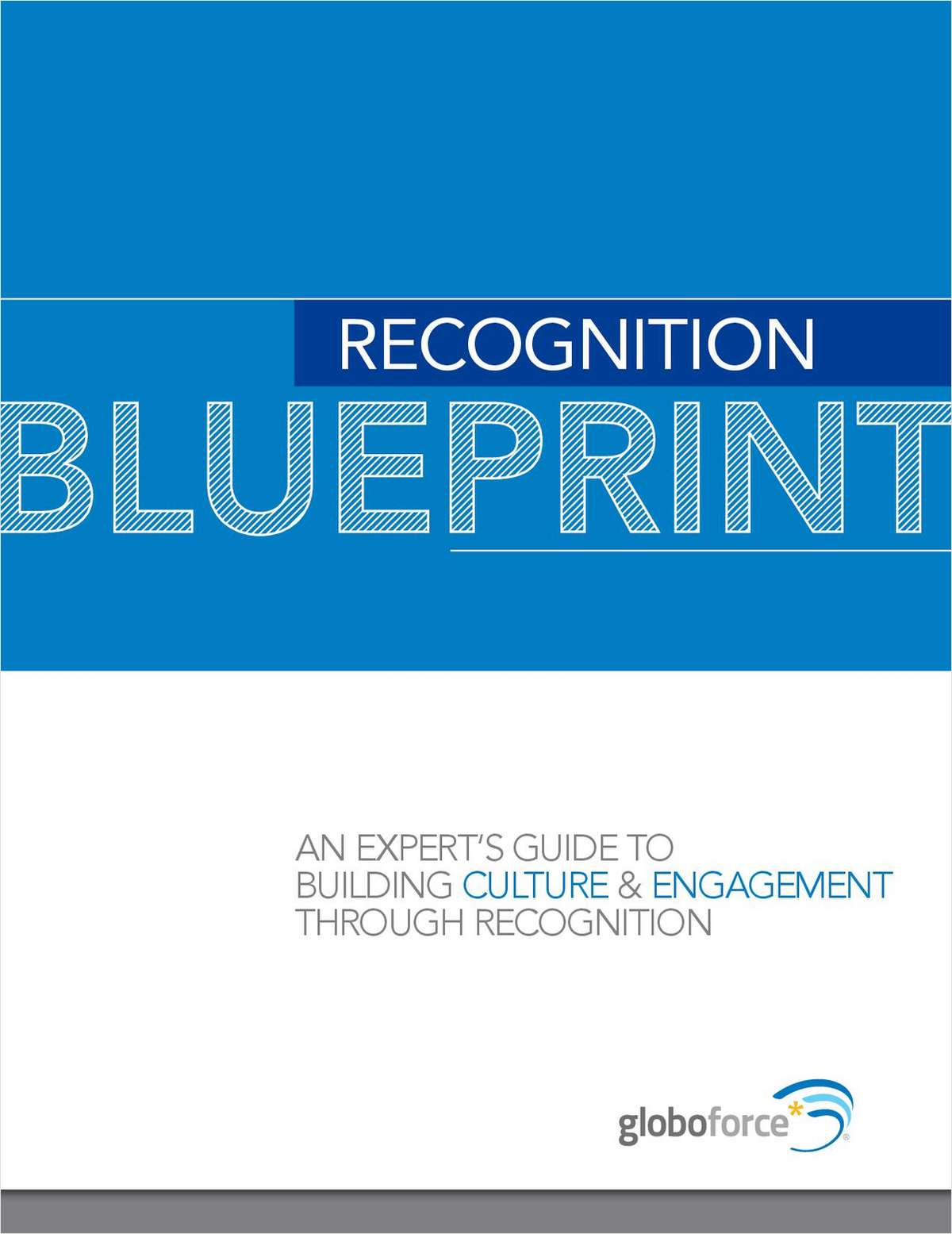 A Blueprint for Maximizing Recognition