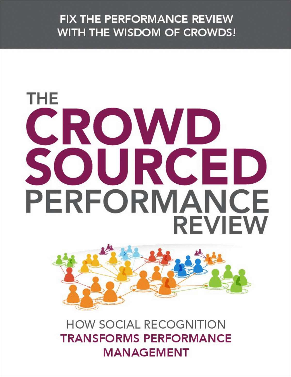 The Crowdsourced Performance Review: How Social Recognition Transforms Traditional Performance Management