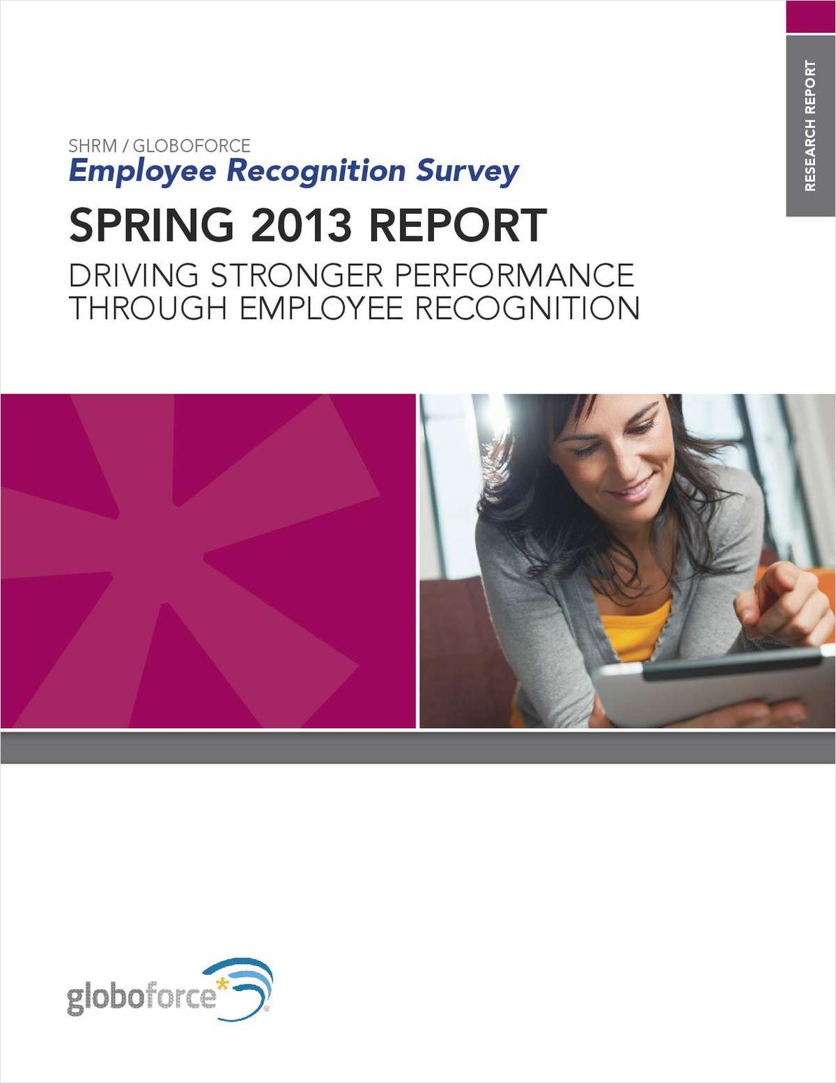 SHRM/Globoforce Report: Driving Stronger Performance through Employee Recognition