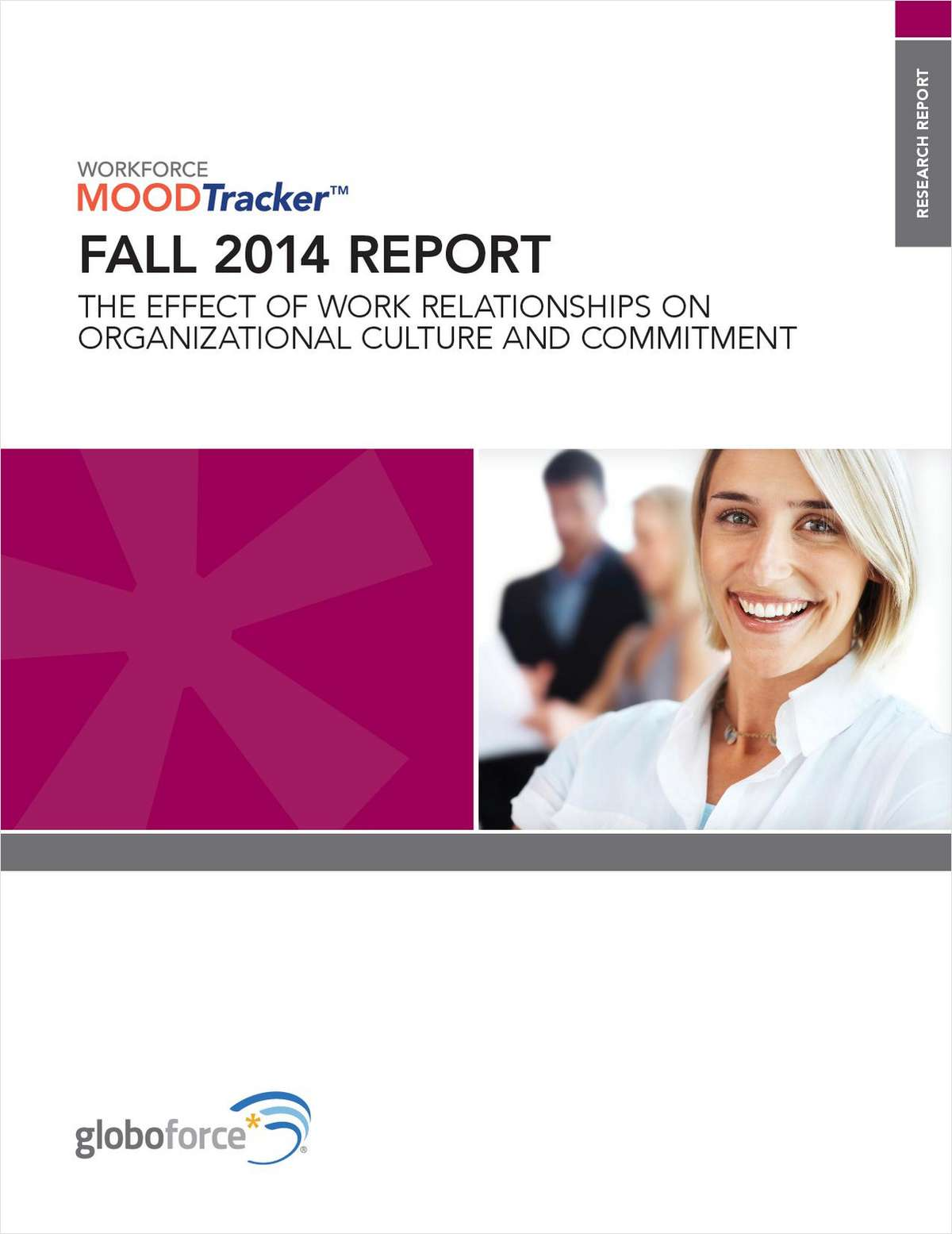 Workforce Mood Tracker Report: The Effect of Work Relationships on Organizational Culture and Commitment