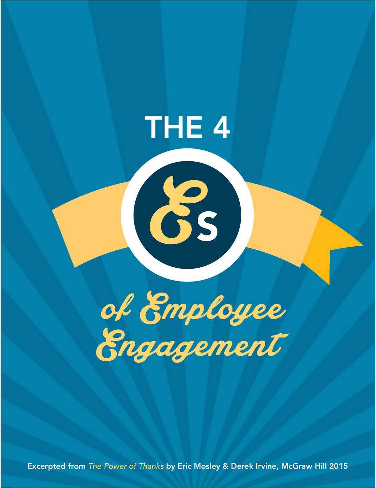 Executive Brief: The 4 Es of Employee Engagement