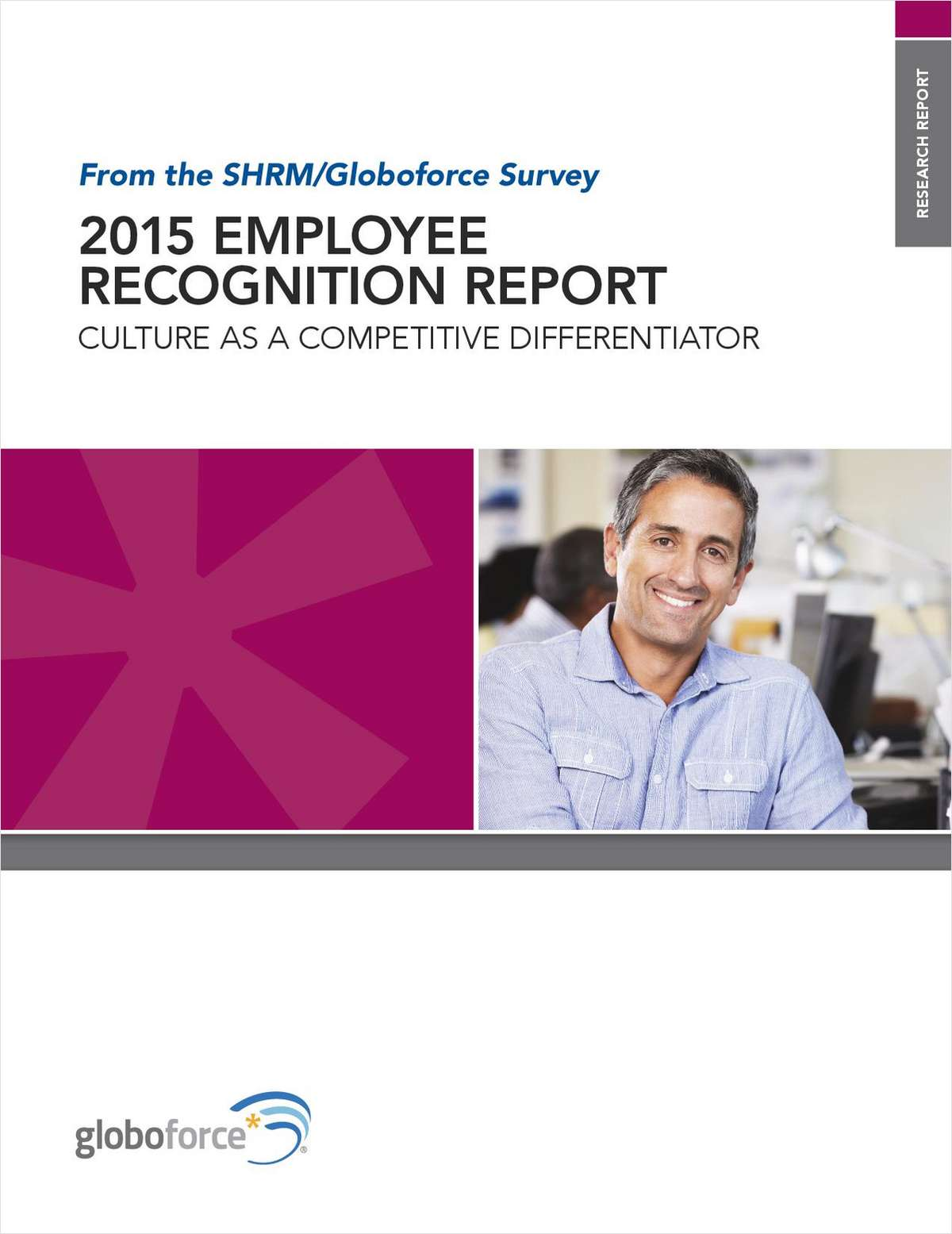 2015 Employee Recognition Report: Culture as a Competitive Differentiator
