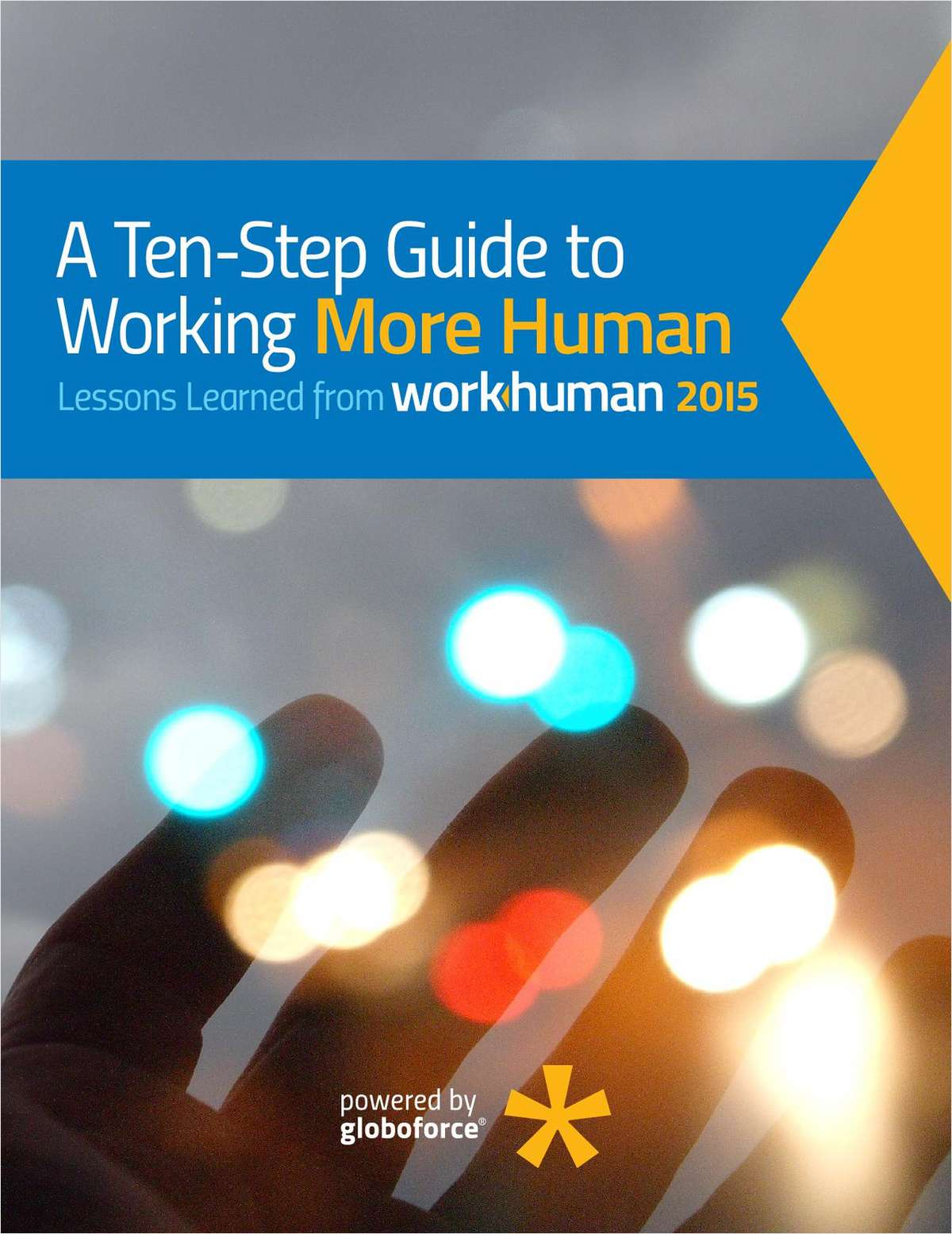 A Ten-Step Guide to Working More Human