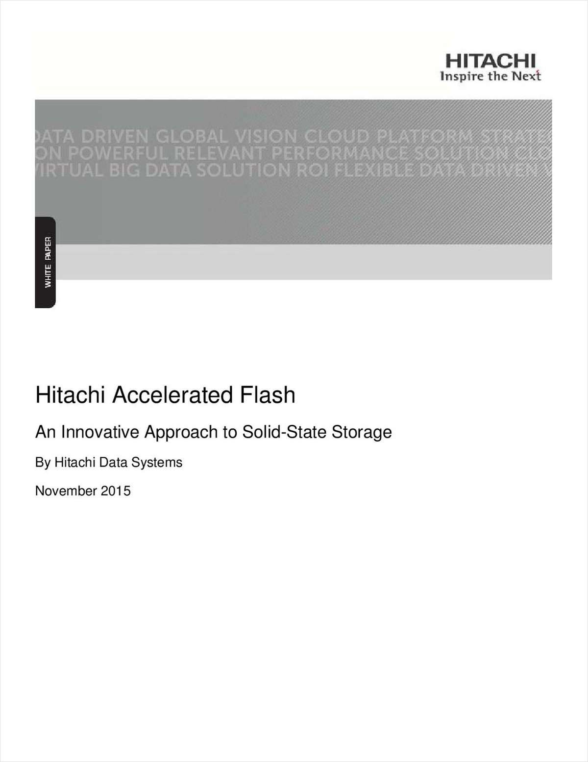 Hitachi Accelerated Flash: An Innovative Approach to Solid State Storage