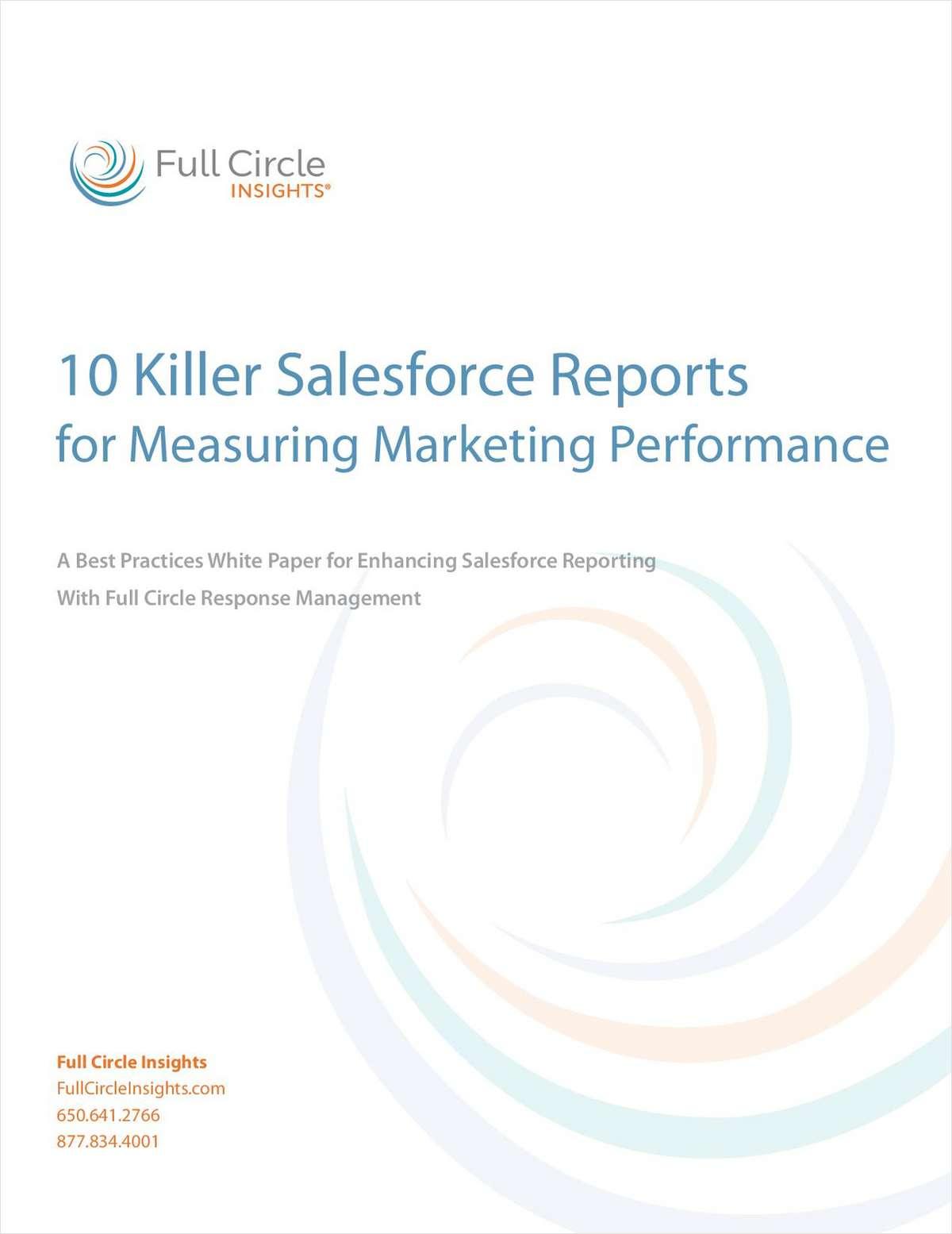 10 Killer Salesforce Reports for Measuring Marketing Performance