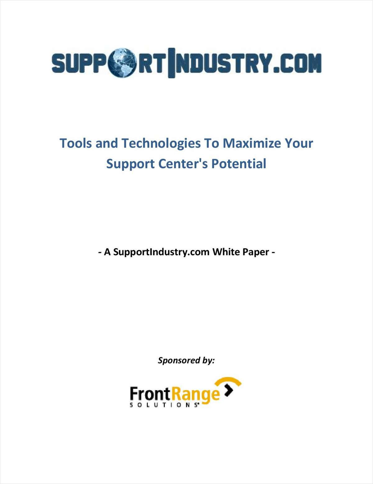 Tools and Technologies to Maximize Your Support Center's Potential