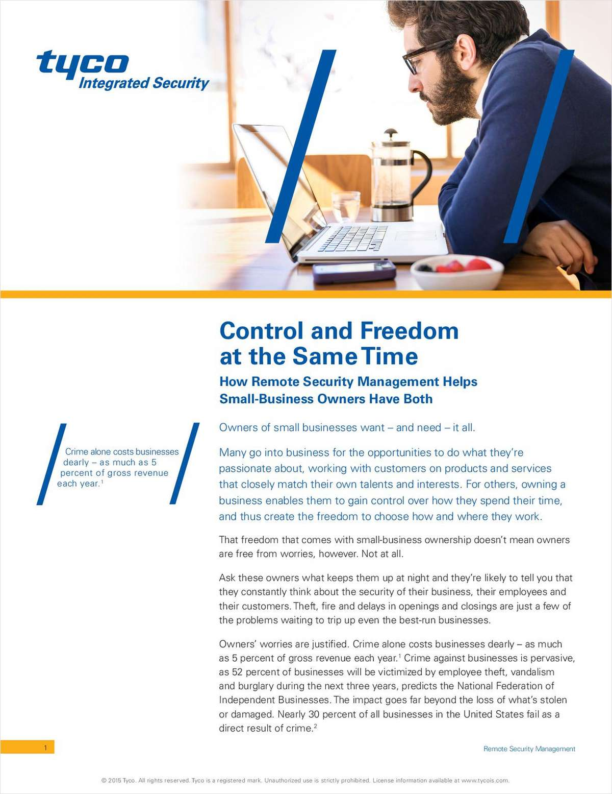 Control and Freedom at the Same Time: How Remote Security Management Helps Small-Business Owners Have Both