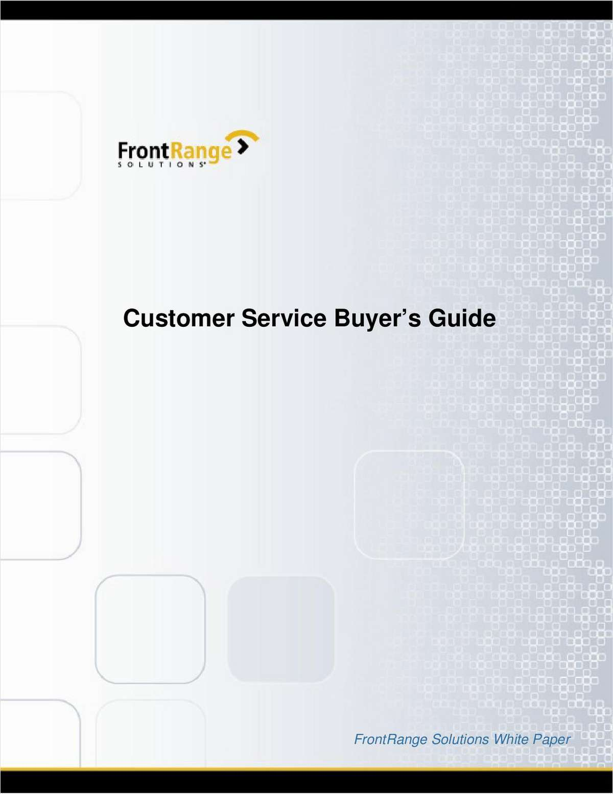 Customer Service Buyer's Guide