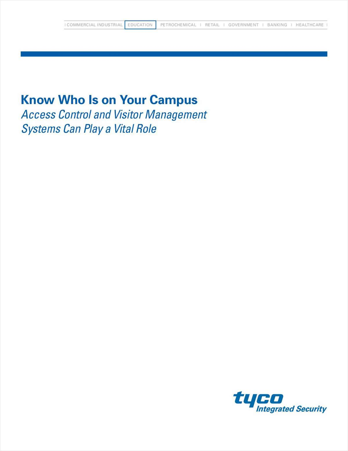 Campus Safety: Access Control and Visitor Management Systems are Vital