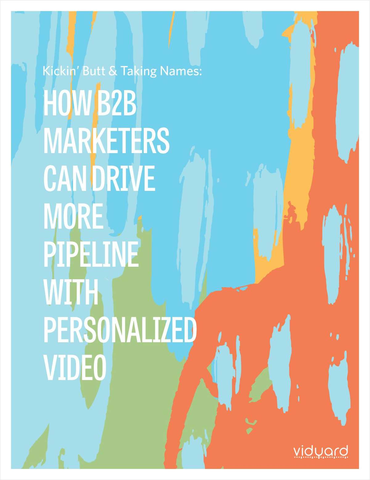 How B2B Marketers Can Drive More Pipeline With Personalized Video