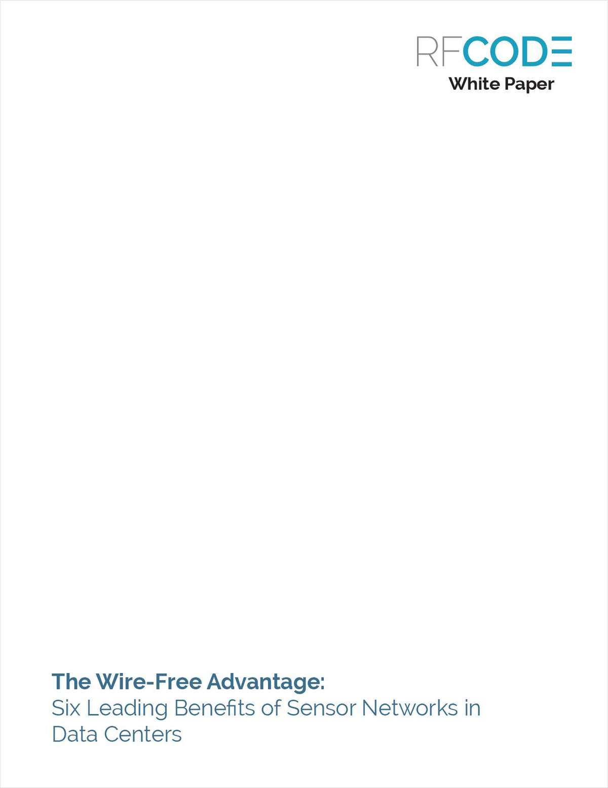 The Wire-Free Advantage: Six Leading Benefits of Sensor Networks in Data Centers