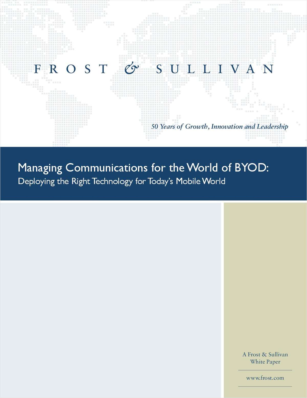 Managing Communications for the World of BYOD: Deploying the Right Technology for Today's Mobile World