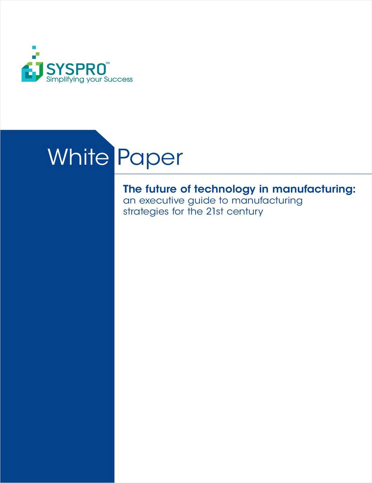 The Future of Technology in Manufacturing
