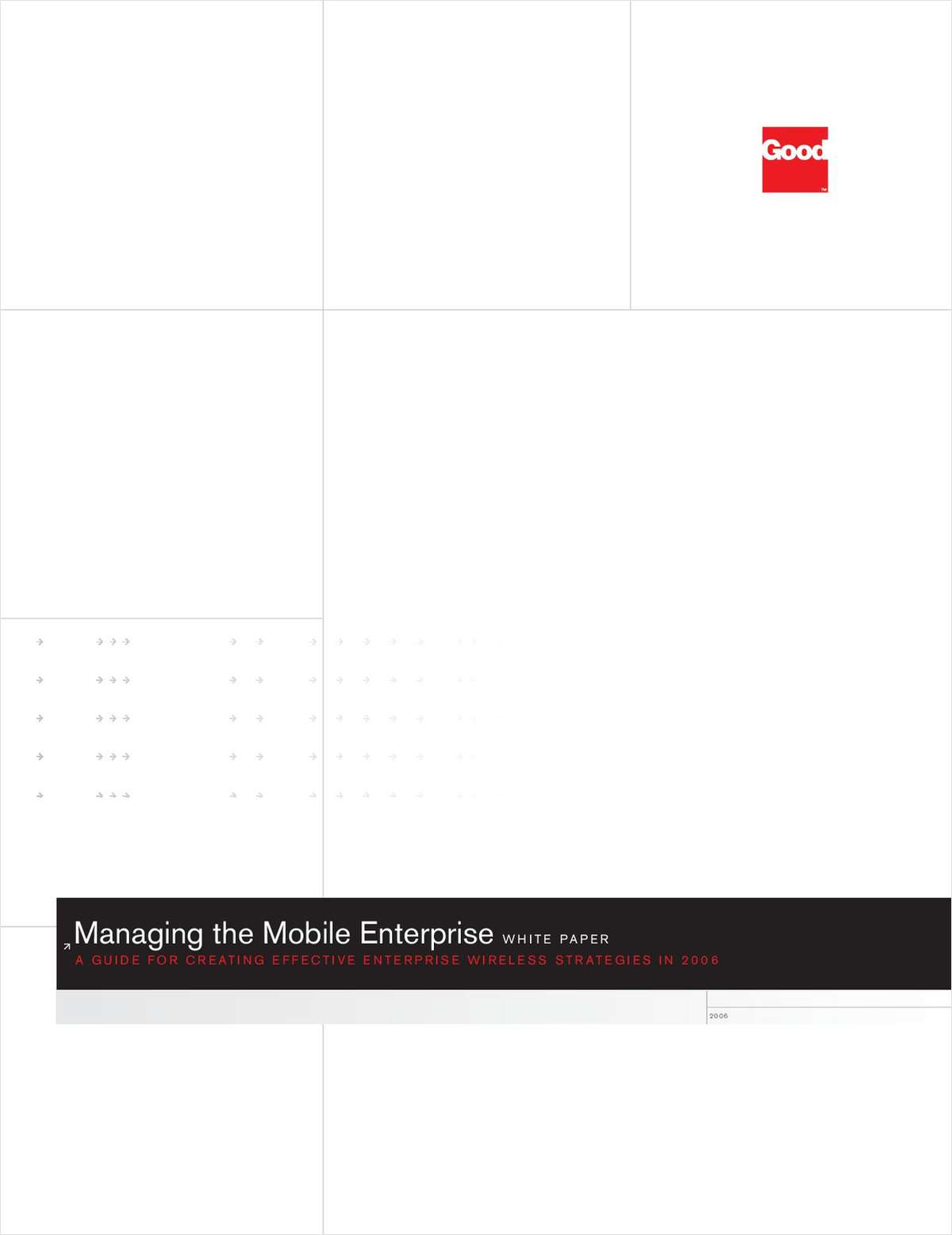 Managing the Mobile Enterprise: Now and in the Future