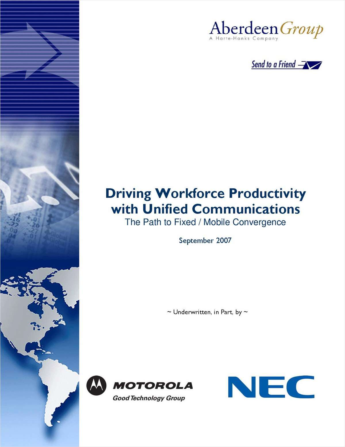Driving Workforce Productivity with Unified Communications: The Path to Fixed / Mobile Convergence