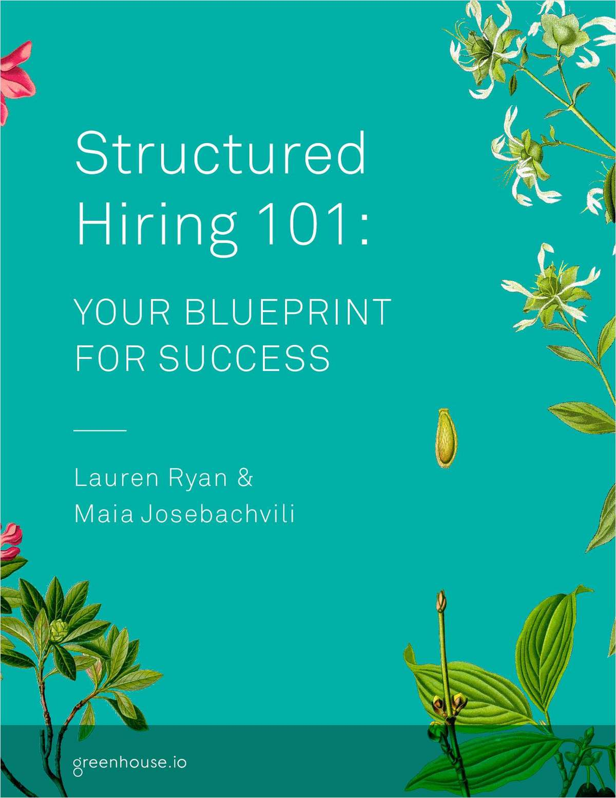 Structured hiring 101 your blueprint for success free greenhouse structured hiring 101 your blueprint for success malvernweather Images