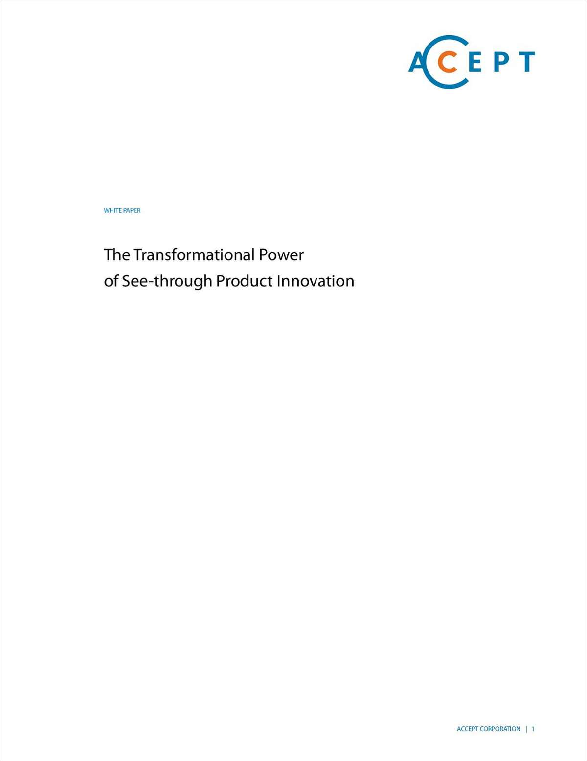 The Transformational Power of See-through Product Innovation