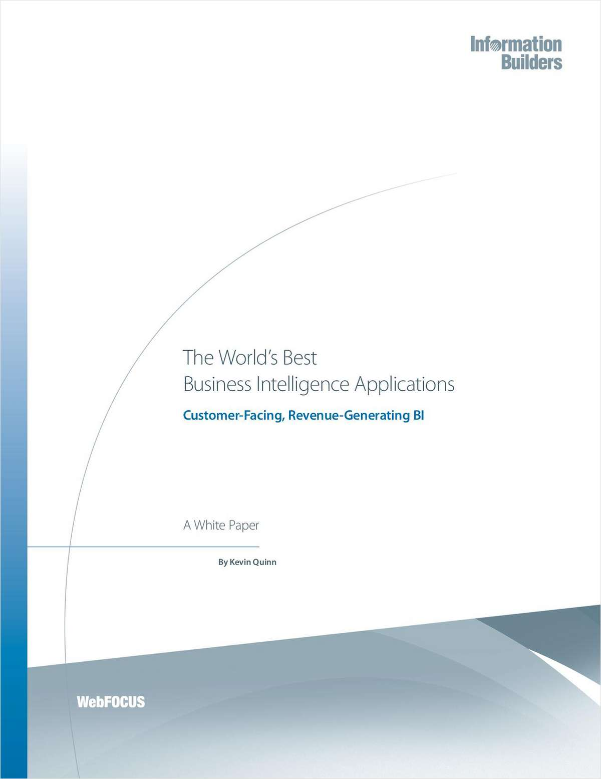 The World's Best Business Intelligence Applications: Customer-Facing, Revenue-Generating BI