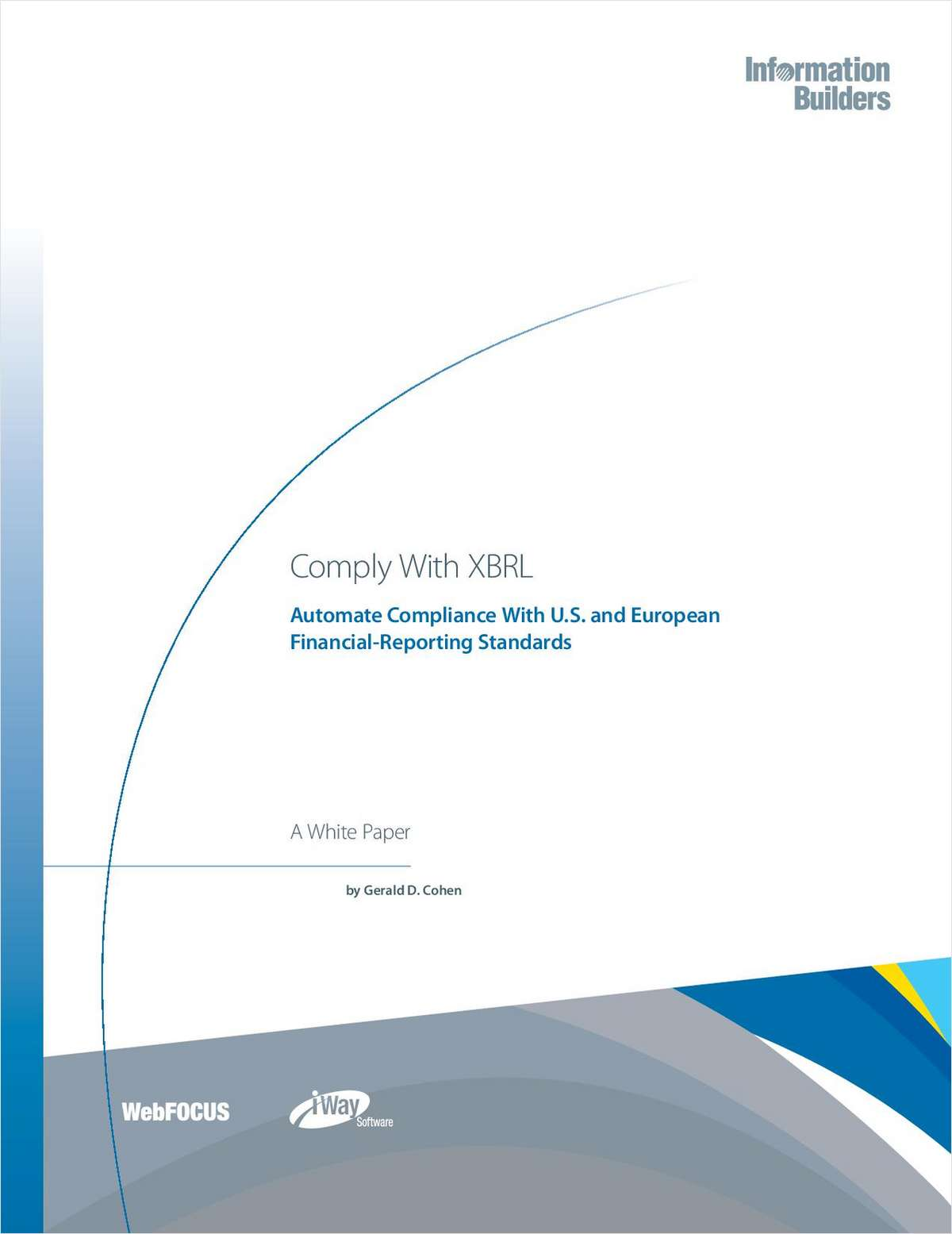Comply With XBRL: Automate Compliance With U.S. and European Financial-Reporting Standards